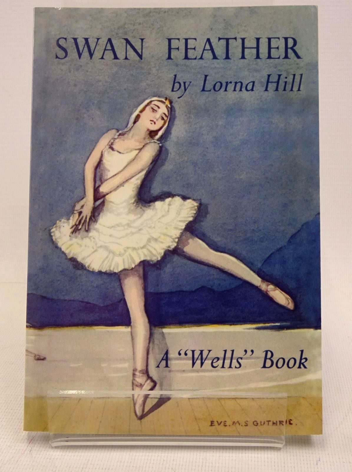 Photo of SWAN FEATHER written by Hill, Lorna illustrated by Verity, Esme published by Girls Gone By (STOCK CODE: 1317648)  for sale by Stella & Rose's Books