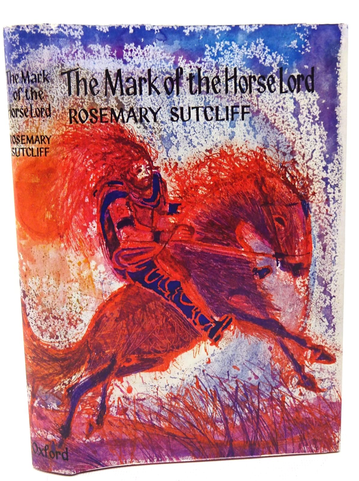 Photo of THE MARK OF THE HORSE LORD written by Sutcliff, Rosemary illustrated by Keeping, Charles published by Oxford University Press (STOCK CODE: 1317667)  for sale by Stella & Rose's Books