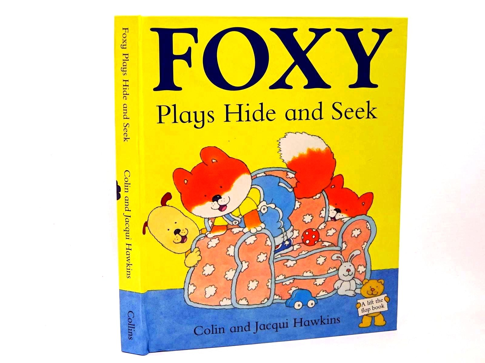 Photo of FOXY PLAYS HIDE AND SEEK written by Hawkins, Colin<br />Hawkins, Jacqui illustrated by Hawkins, Colin published by Harper Collins (STOCK CODE: 1317691)  for sale by Stella & Rose's Books