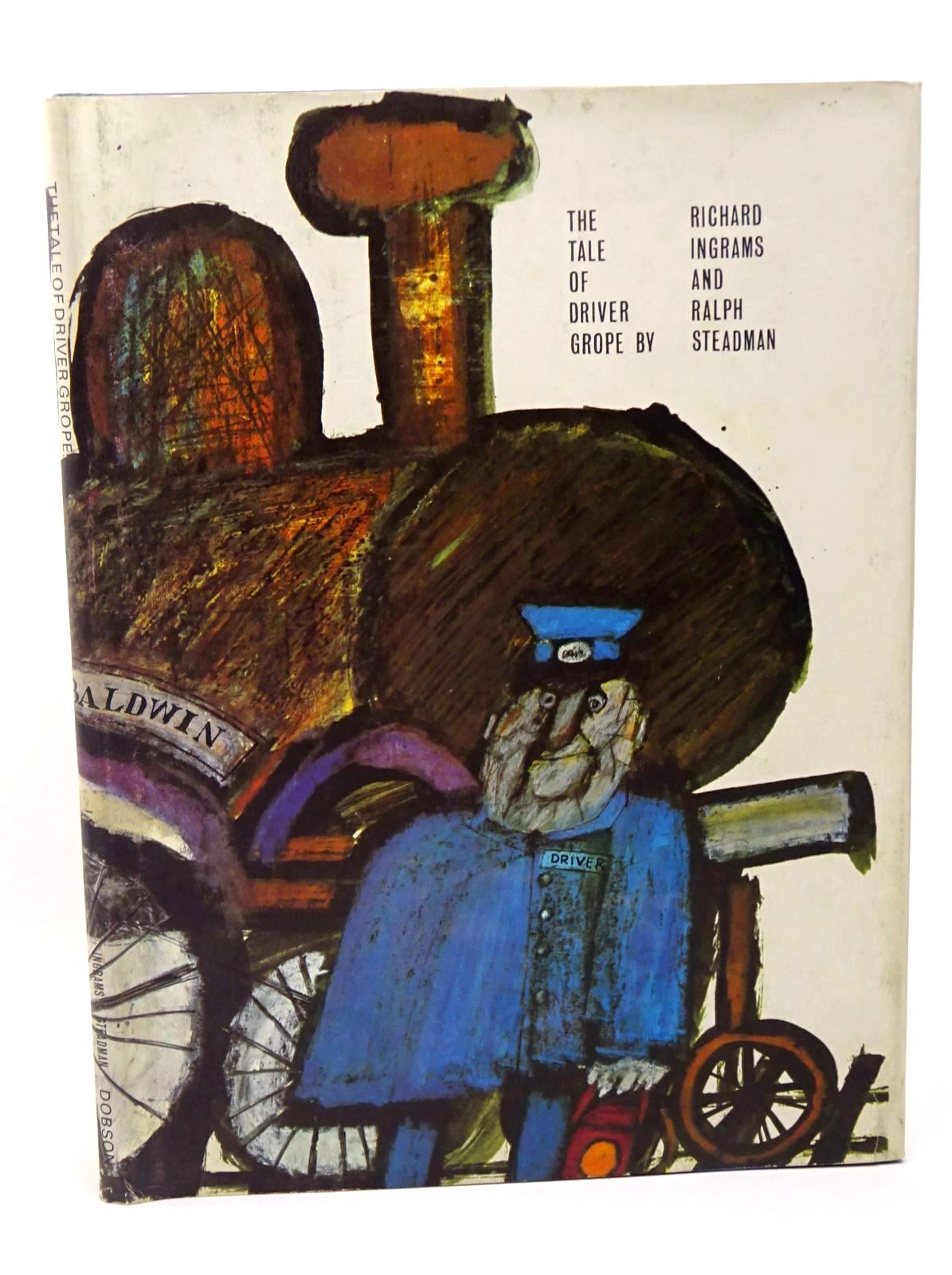 Photo of THE TALE OF DRIVER GROPE written by Ingrams, Richard illustrated by Steadman, Ralph published by Dennis Dobson Books Ltd. (STOCK CODE: 1317703)  for sale by Stella & Rose's Books