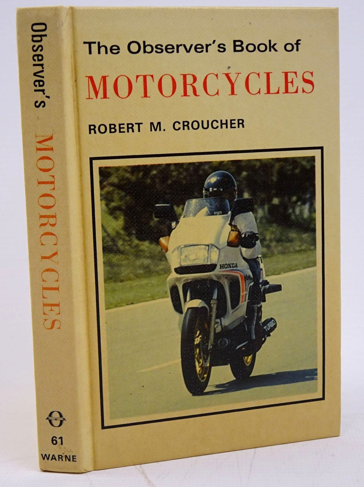 Photo of THE OBSERVER'S BOOK OF MOTORCYCLES written by Croucher, Robert M. published by Frederick Warne (STOCK CODE: 1317774)  for sale by Stella & Rose's Books