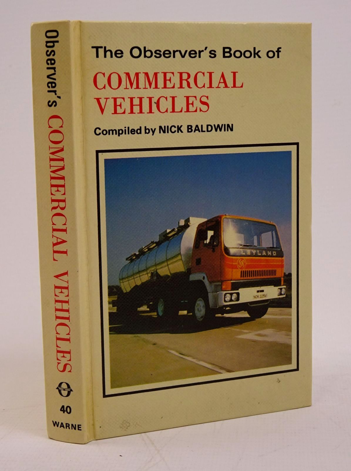 Photo of THE OBSERVER'S BOOK OF COMMERCIAL VEHICLES written by Baldwin, Nick published by Frederick Warne (STOCK CODE: 1317778)  for sale by Stella & Rose's Books
