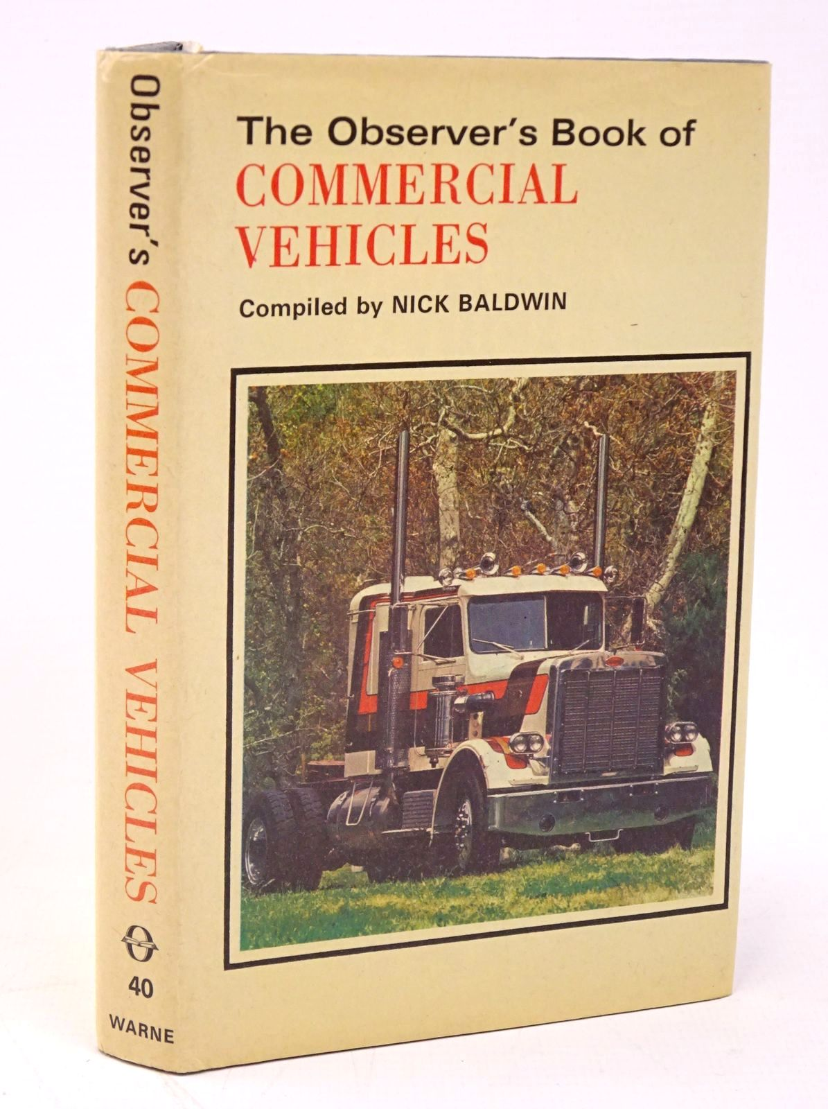 Photo of THE OBSERVER'S BOOK OF COMMERCIAL VEHICLES written by Baldwin, Nick published by Frederick Warne & Co Ltd. (STOCK CODE: 1317812)  for sale by Stella & Rose's Books