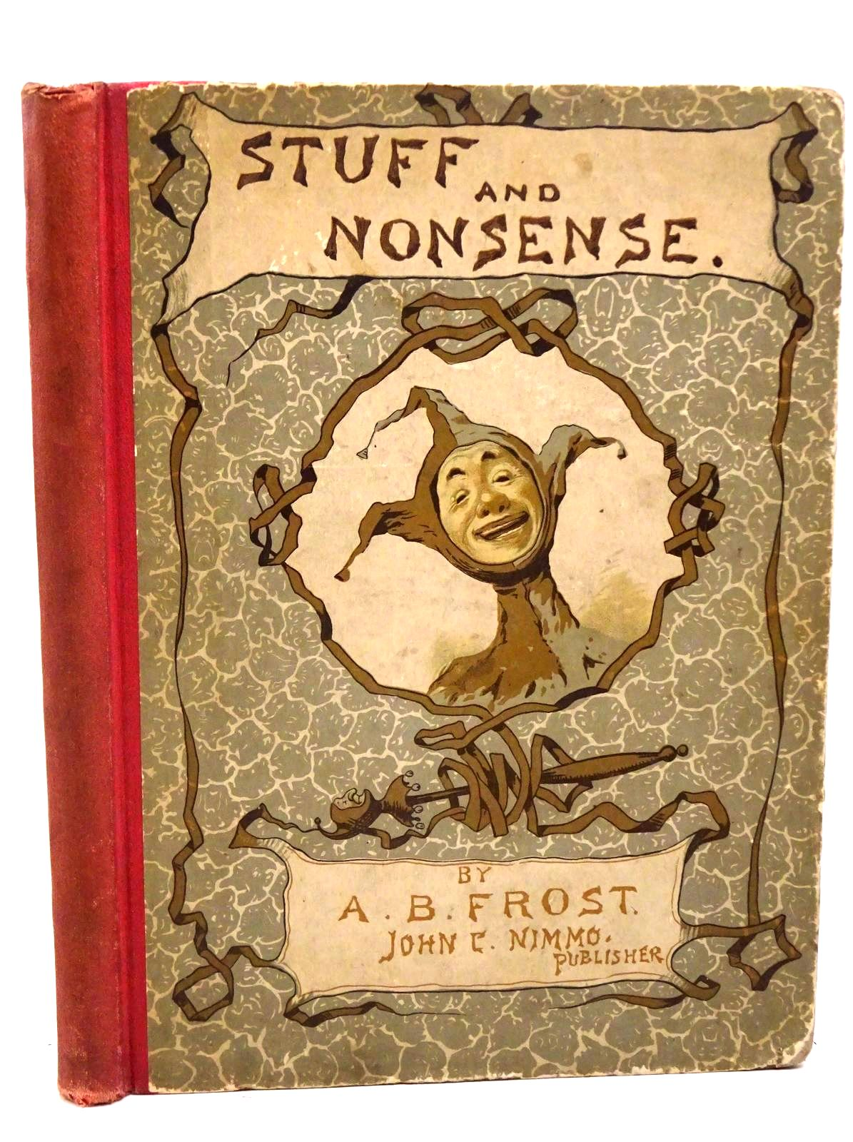 Photo of STUFF AND NONSENSE written by Frost, A.B. illustrated by Frost, A.B. published by John C. Nimmo (STOCK CODE: 1317818)  for sale by Stella & Rose's Books