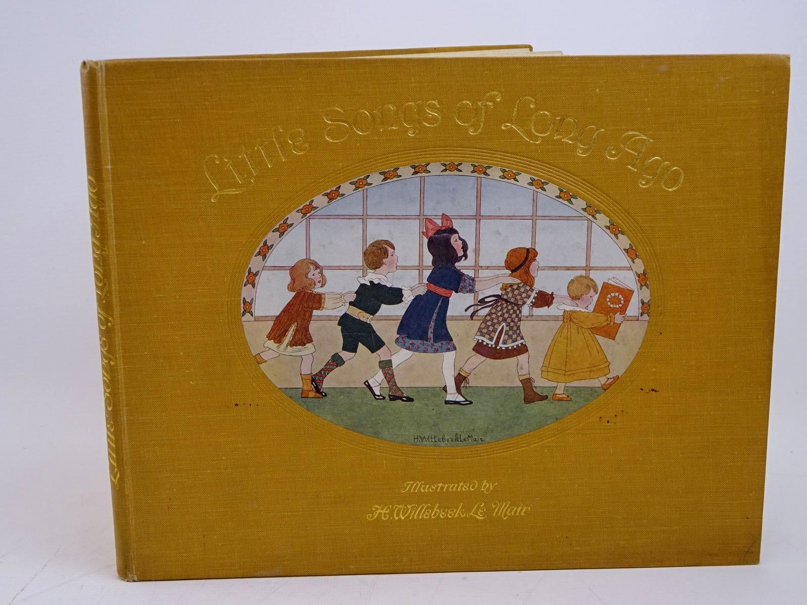 Photo of LITTLE SONGS OF LONG AGO written by Moffat, Alfred illustrated by Willebeek Le Mair, Henriette published by Augener Ltd. (STOCK CODE: 1317830)  for sale by Stella & Rose's Books