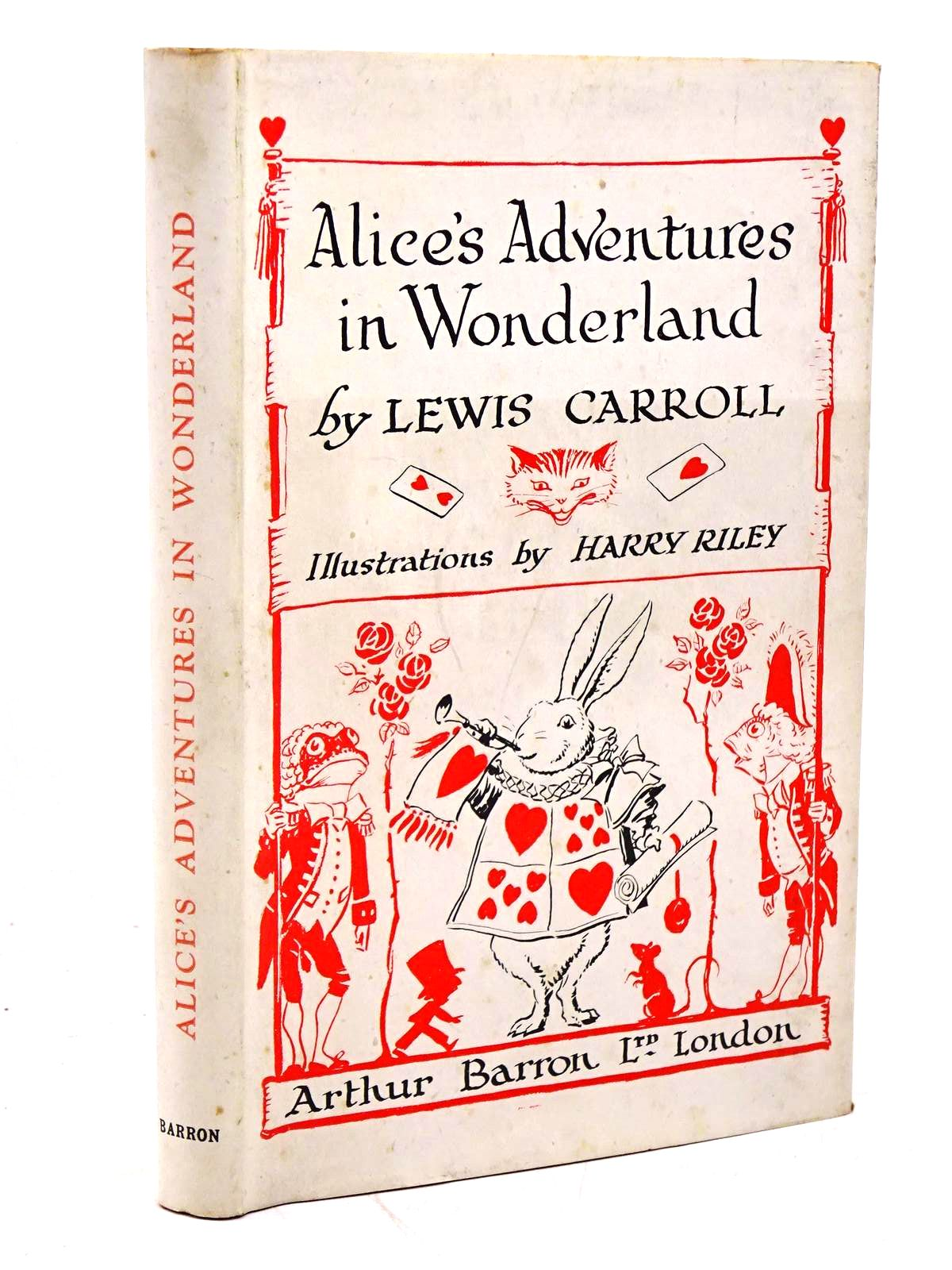 Photo of ALICE'S ADVENTURES IN WONDERLAND written by Carroll, Lewis illustrated by Riley, Harry published by Arthur Barron Ltd. (STOCK CODE: 1317950)  for sale by Stella & Rose's Books