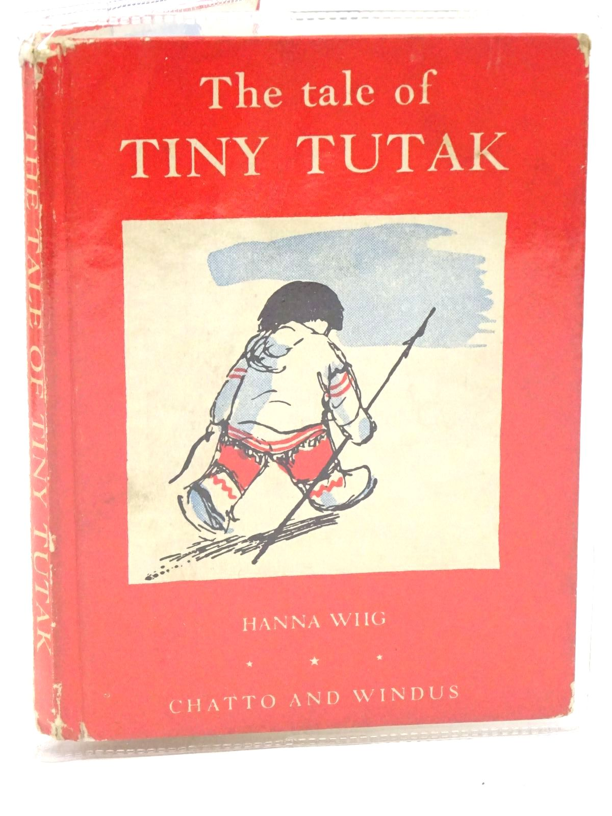 Photo of THE TALE OF TINY TUTAK written by Wiig, Hanna illustrated by Skauge, Sven published by Chatto & Windus (STOCK CODE: 1317983)  for sale by Stella & Rose's Books