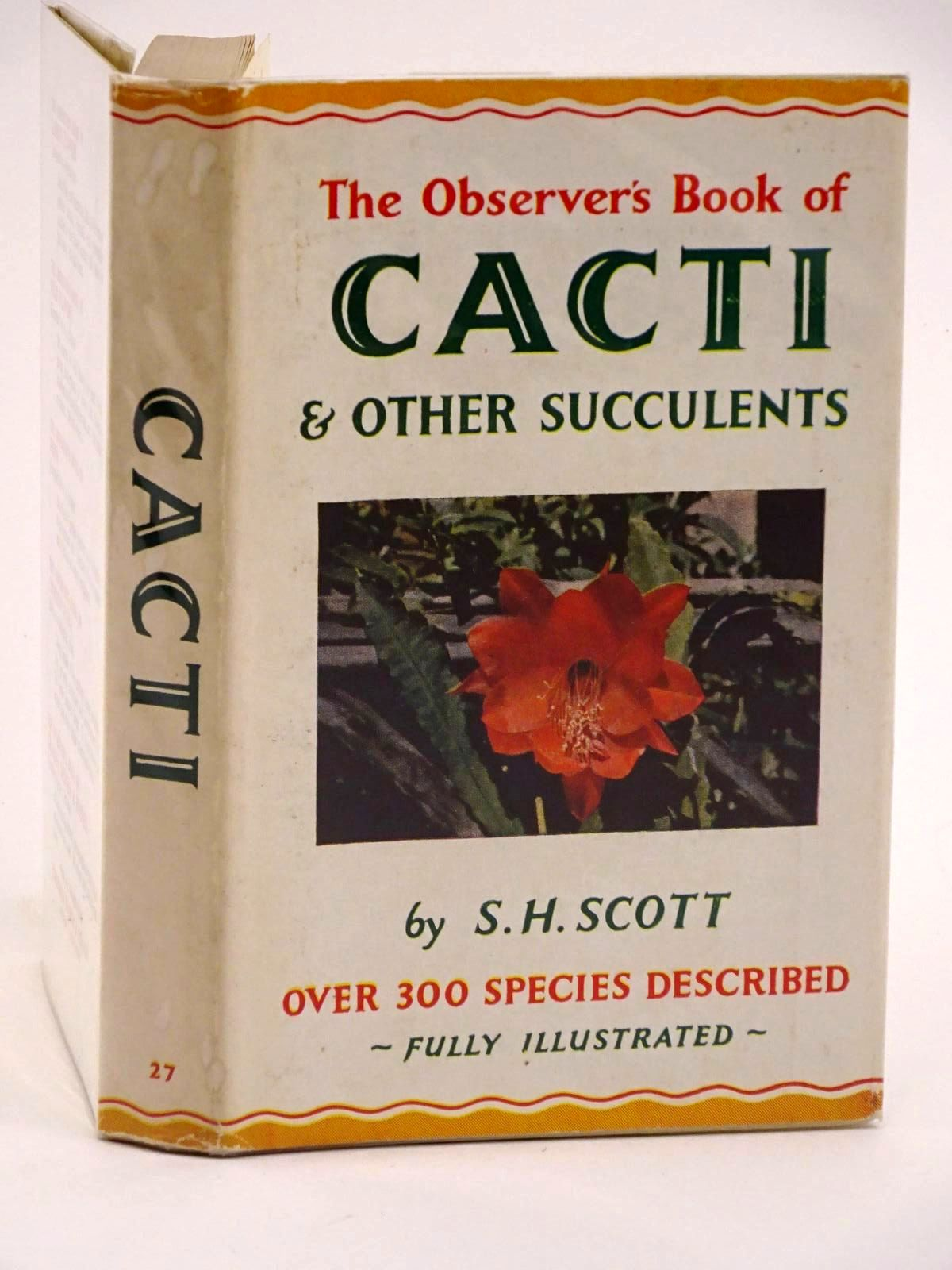 Photo of THE OBSERVER'S BOOK OF CACTI AND OTHER SUCCULENTS written by Scott, S.H. published by Frederick Warne & Co Ltd. (STOCK CODE: 1318108)  for sale by Stella & Rose's Books