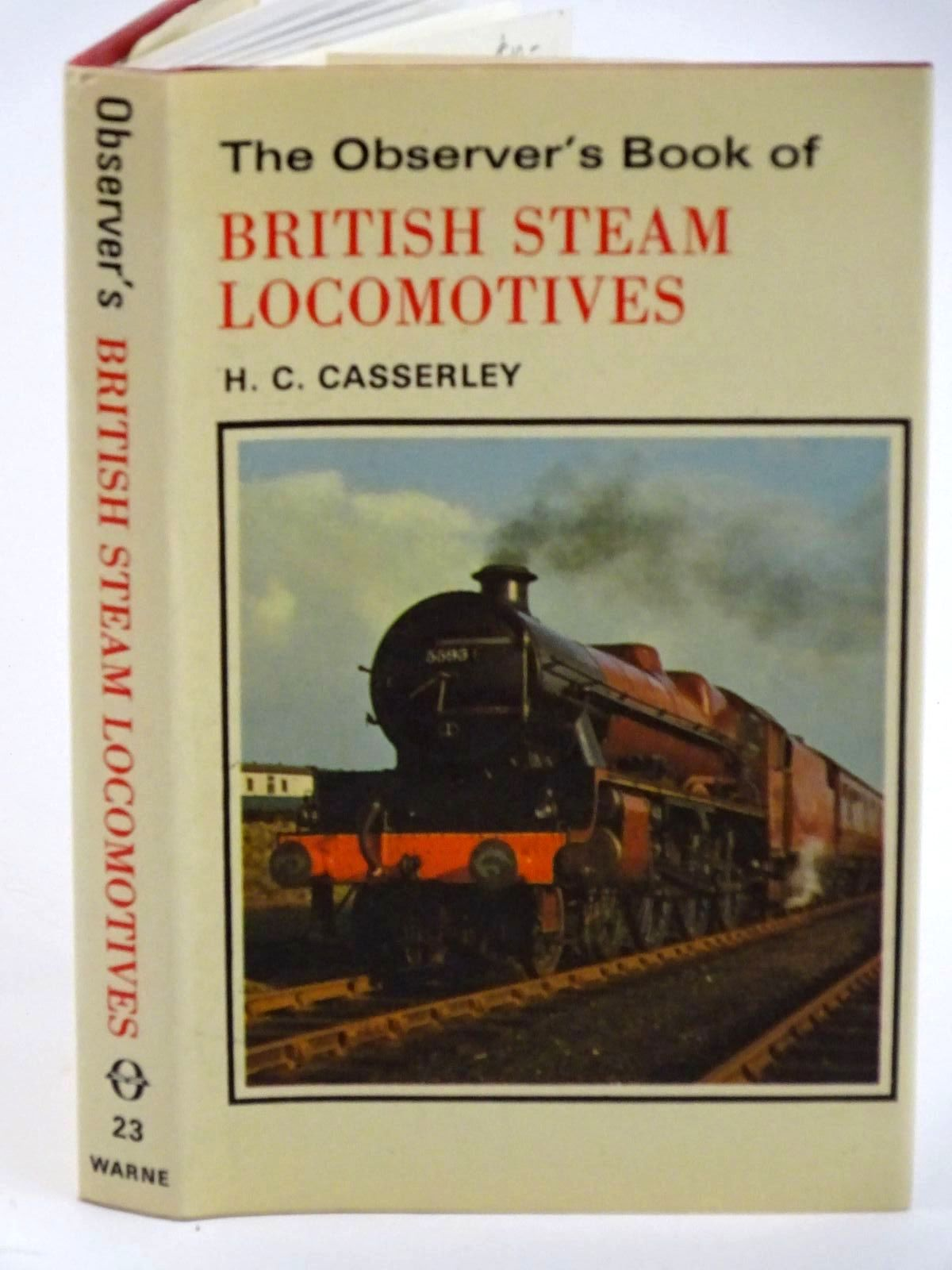 Photo of THE OBSERVER'S BOOK OF BRITISH STEAM LOCOMOTIVES written by Casserley, H.C. published by Frederick Warne & Co Ltd. (STOCK CODE: 1318114)  for sale by Stella & Rose's Books
