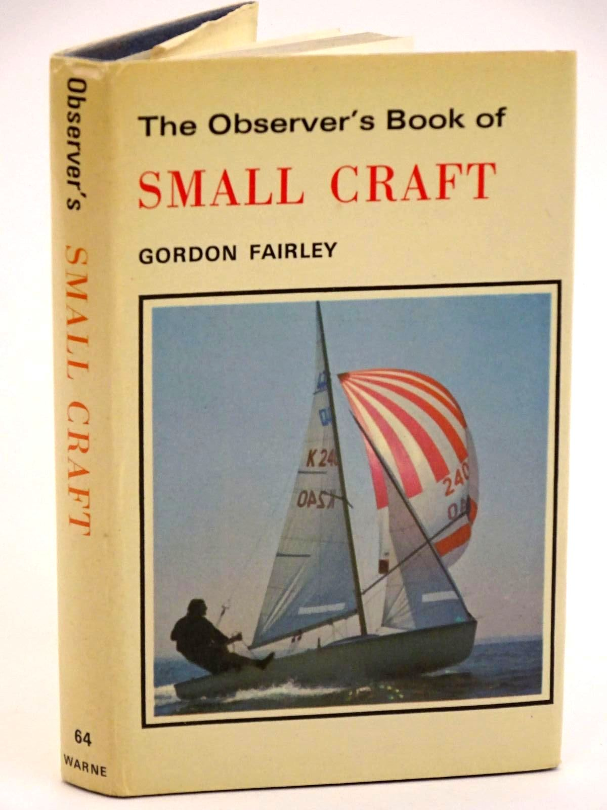 Photo of THE OBSERVER'S BOOK OF SMALL CRAFT written by Fairley, Gordon published by Frederick Warne & Co Ltd. (STOCK CODE: 1318165)  for sale by Stella & Rose's Books