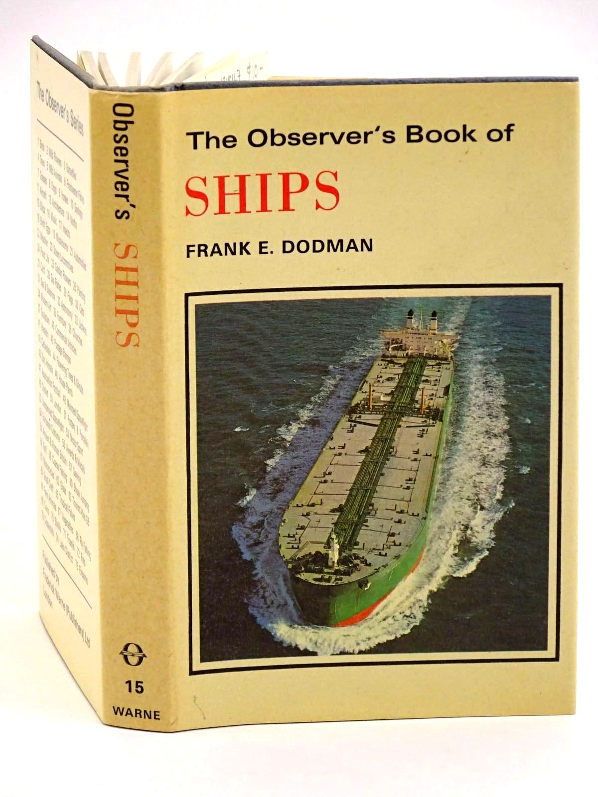 Photo of THE OBSERVER'S BOOK OF SHIPS written by Dodman, Frank E. published by Frederick Warne & Co Ltd. (STOCK CODE: 1318167)  for sale by Stella & Rose's Books