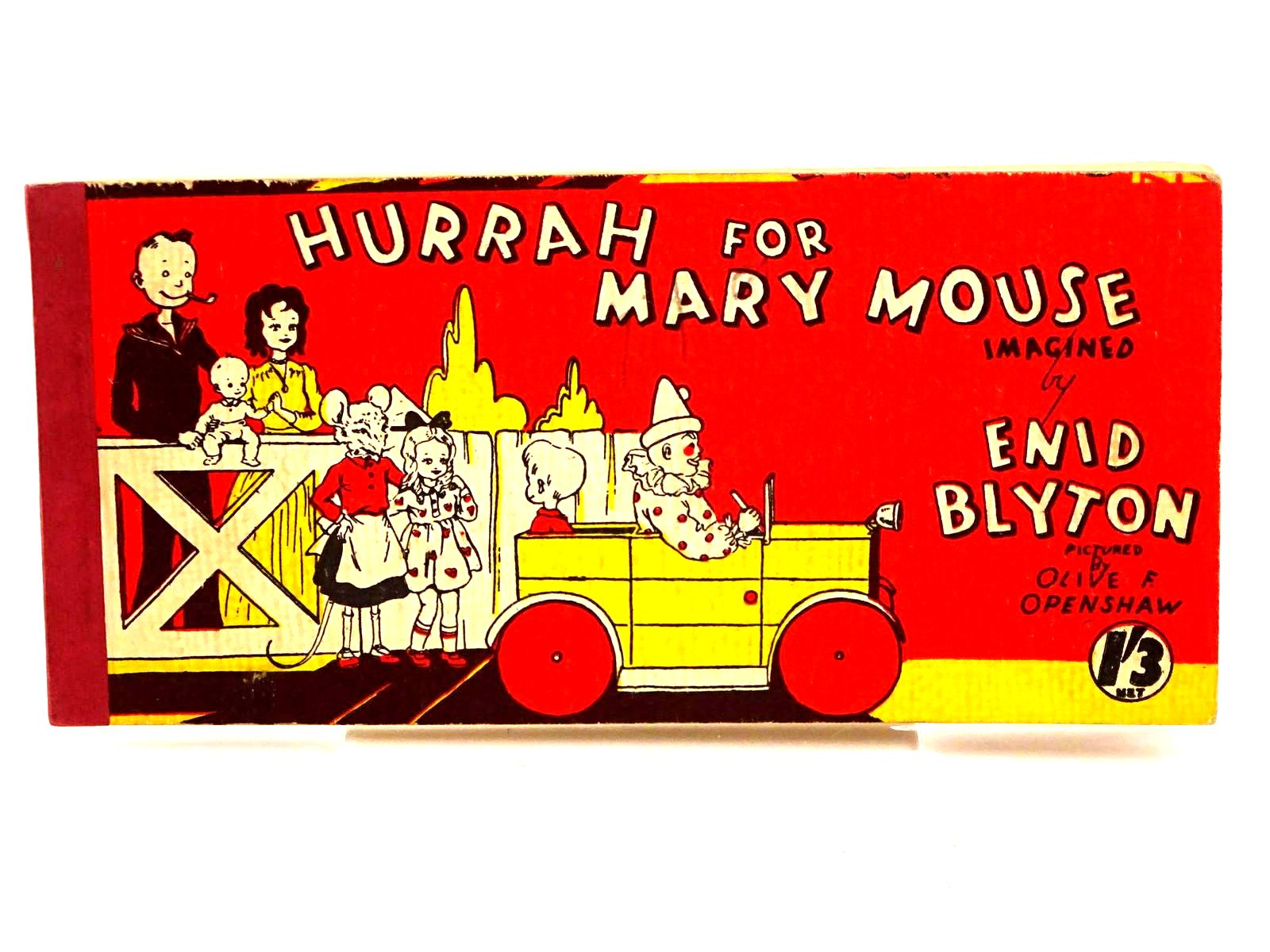Photo of HURRAH FOR MARY MOUSE written by Blyton, Enid illustrated by Openshaw, Olive F. published by Brockhampton Press (STOCK CODE: 1318224)  for sale by Stella & Rose's Books