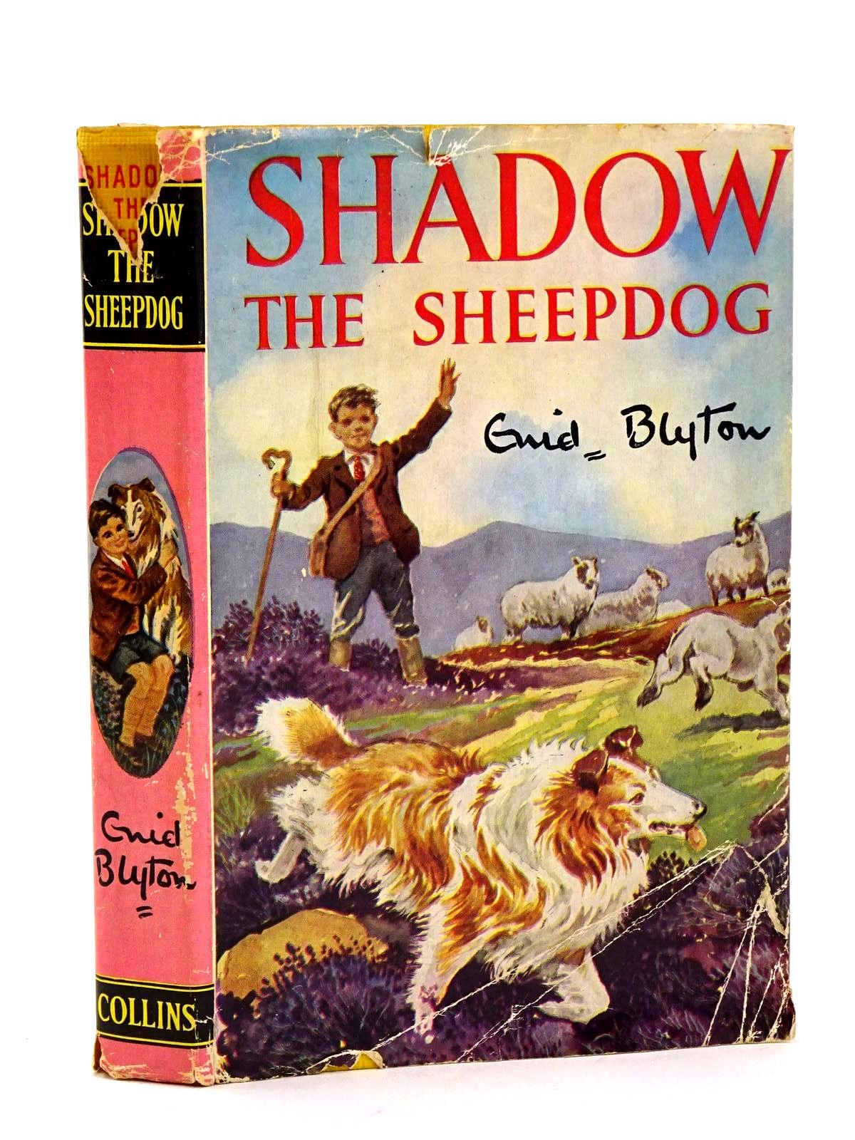 Photo of SHADOW THE SHEEP-DOG written by Blyton, Enid illustrated by Backhouse, G.W. published by Collins (STOCK CODE: 1318318)  for sale by Stella & Rose's Books
