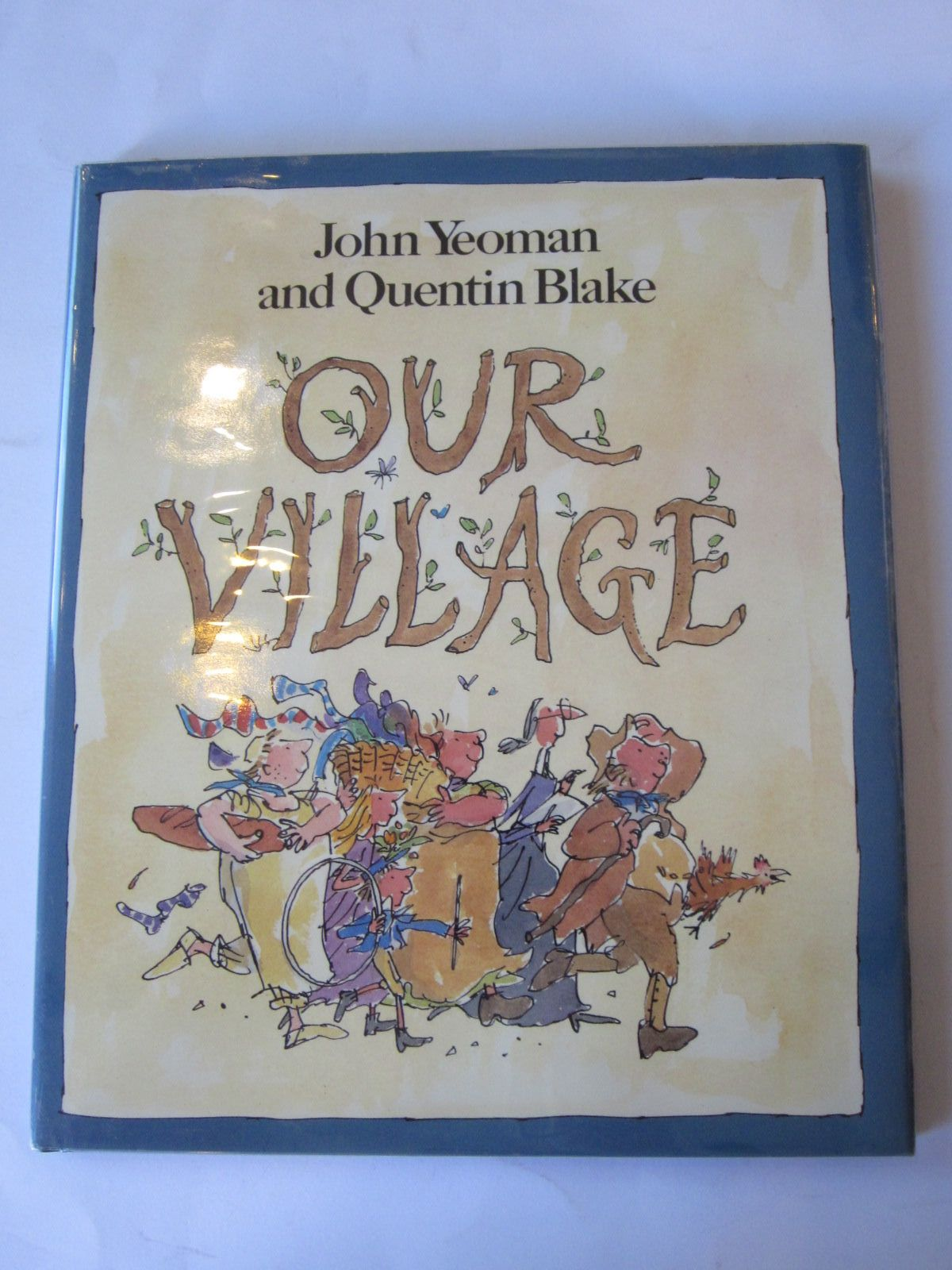 Photo of OUR VILLAGE written by Yeoman, John illustrated by Blake, Quentin published by Walker Books (STOCK CODE: 1401237)  for sale by Stella & Rose's Books