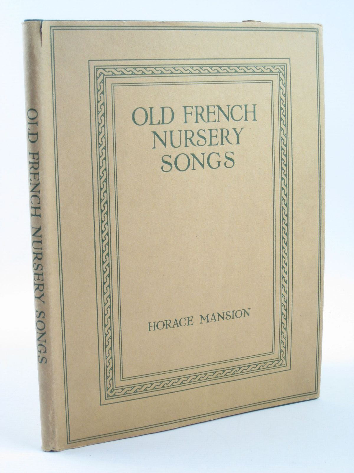 Photo of OLD FRENCH NURSERY SONGS written by Mansion, Horace illustrated by Anderson, Anne published by George G. Harrap & Co. Ltd. (STOCK CODE: 1401869)  for sale by Stella & Rose's Books