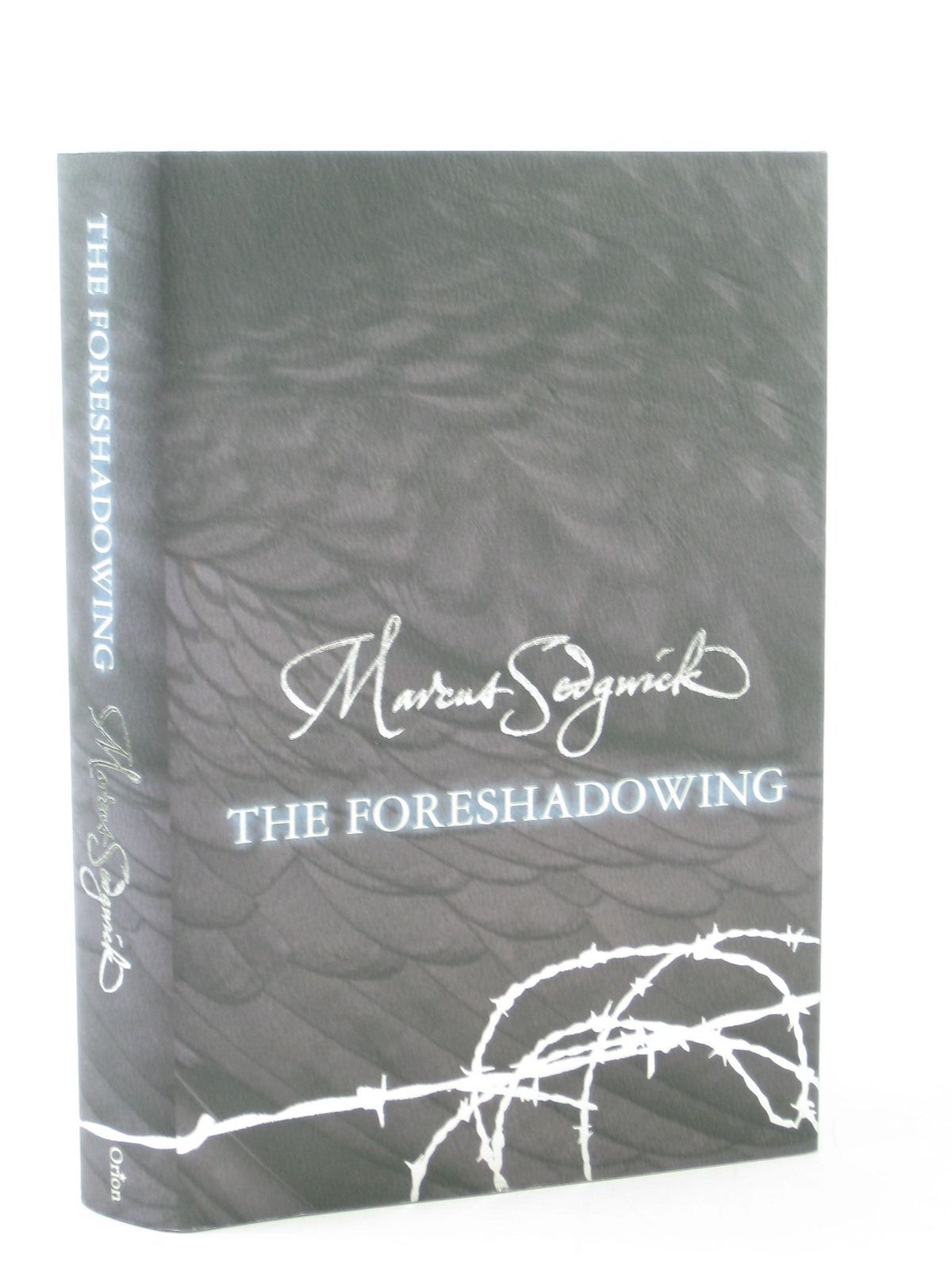 Photo of THE FORESHADOWING written by Sedgwick, Marcus published by Orion Children's Books (STOCK CODE: 1402271)  for sale by Stella & Rose's Books