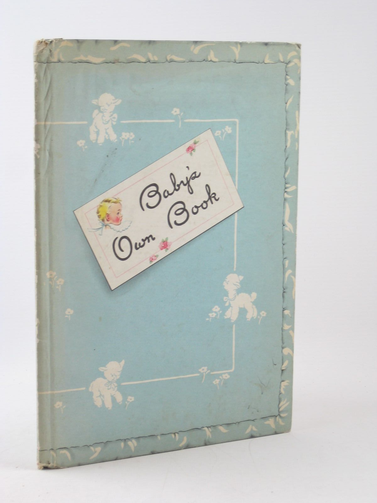 Photo of BABY'S OWN BOOK written by Foster, Dorothy Fay illustrated by Lamb, Cecile published by The Standard Publishing Company (STOCK CODE: 1402326)  for sale by Stella & Rose's Books