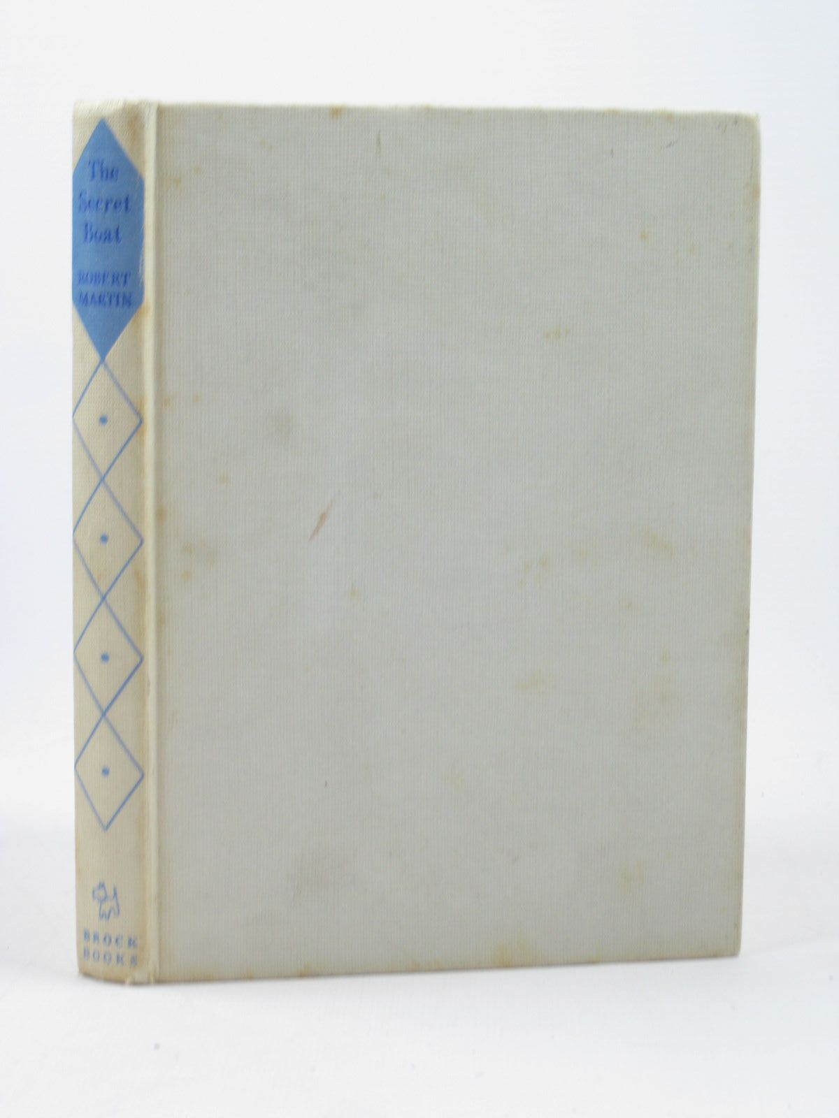 Photo of THE SECRET BOAT written by Martin, Robert illustrated by Burnard, Bill published by Brockhampton Press (STOCK CODE: 1402508)  for sale by Stella & Rose's Books