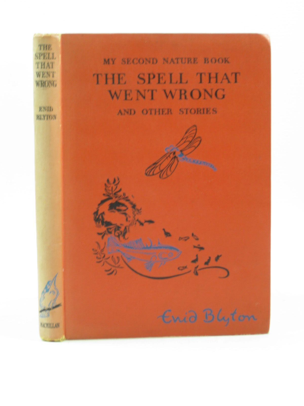 Photo of MY SECOND NATURE BOOK THE SPELL THAT WENT WRONG AND OTHER STORIES written by Blyton, Enid illustrated by Soper, Eileen published by Macmillan & Co. Ltd. (STOCK CODE: 1403184)  for sale by Stella & Rose's Books
