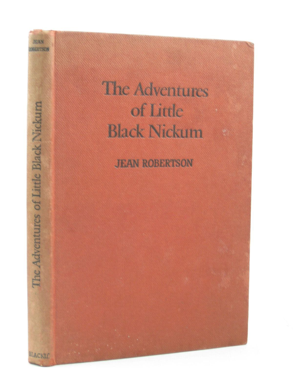 Photo of MORE ADVENTURES OF LITTLE BLACK NICKUM written by Robertson, Jean illustrated by Mommens, Norman published by Blackie & Son Ltd. (STOCK CODE: 1403224)  for sale by Stella & Rose's Books