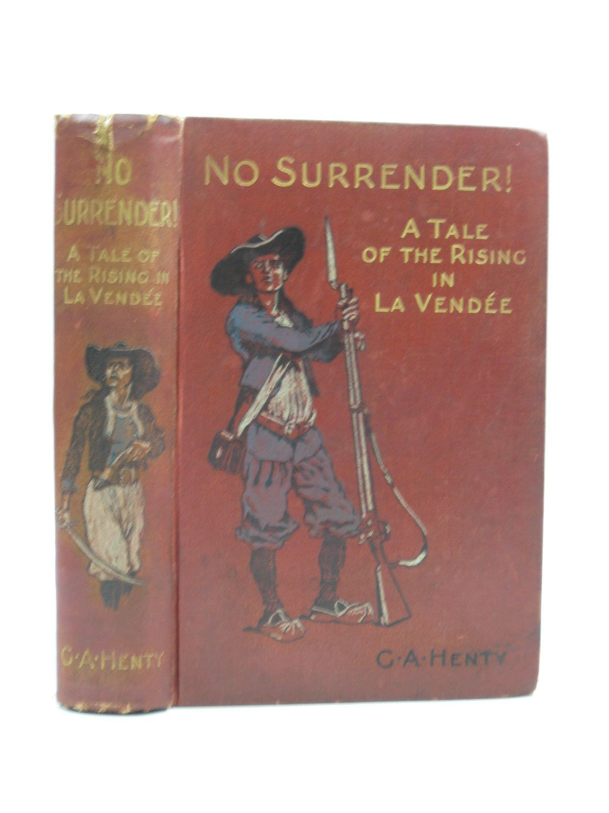 Photo of NO SURRENDER written by Henty, G.A. illustrated by Wood, Stanley L. published by Blackie & Son Ltd. (STOCK CODE: 1403556)  for sale by Stella & Rose's Books