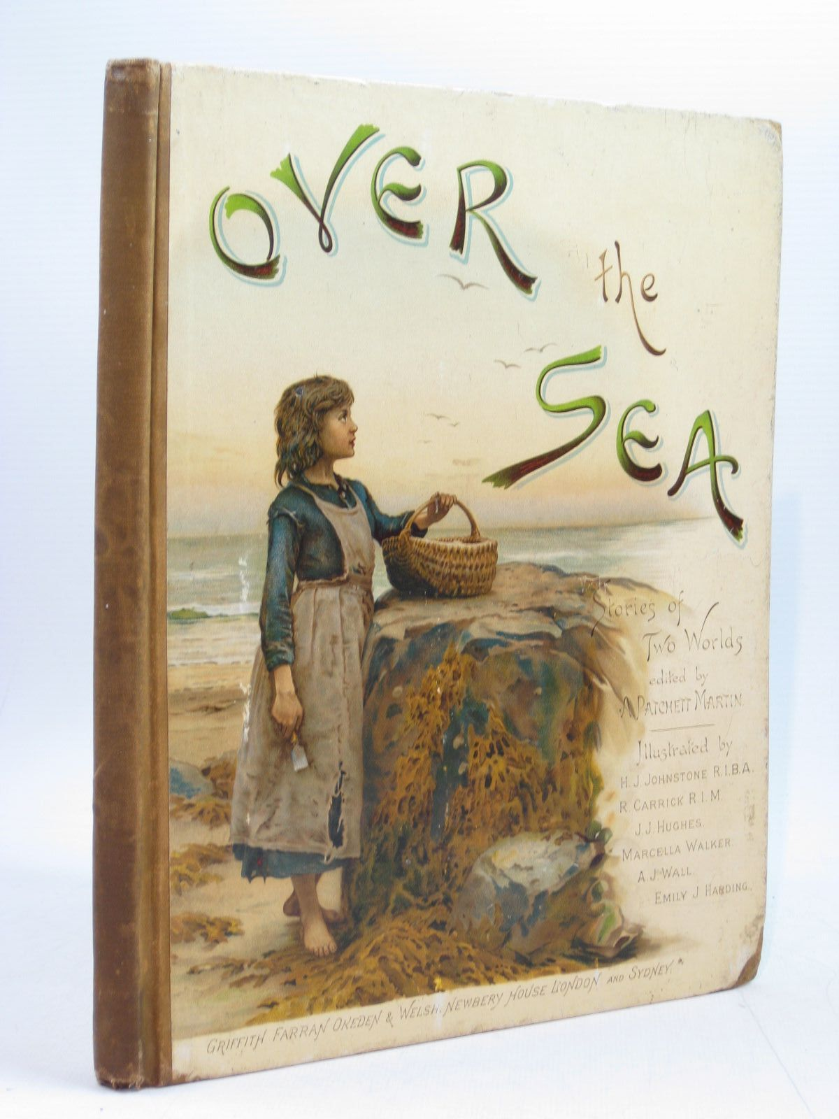 Photo of OVER THE SEA written by Martin, A Patchett<br />Weatherly, F.E.<br />et al, illustrated by Harding, Emily J.<br />Johnstone, H.J.<br />Hughes, T.J.<br />Carrick, R. published by Griffith Farran Okeden & Welsh (STOCK CODE: 1403972)  for sale by Stella & Rose's Books