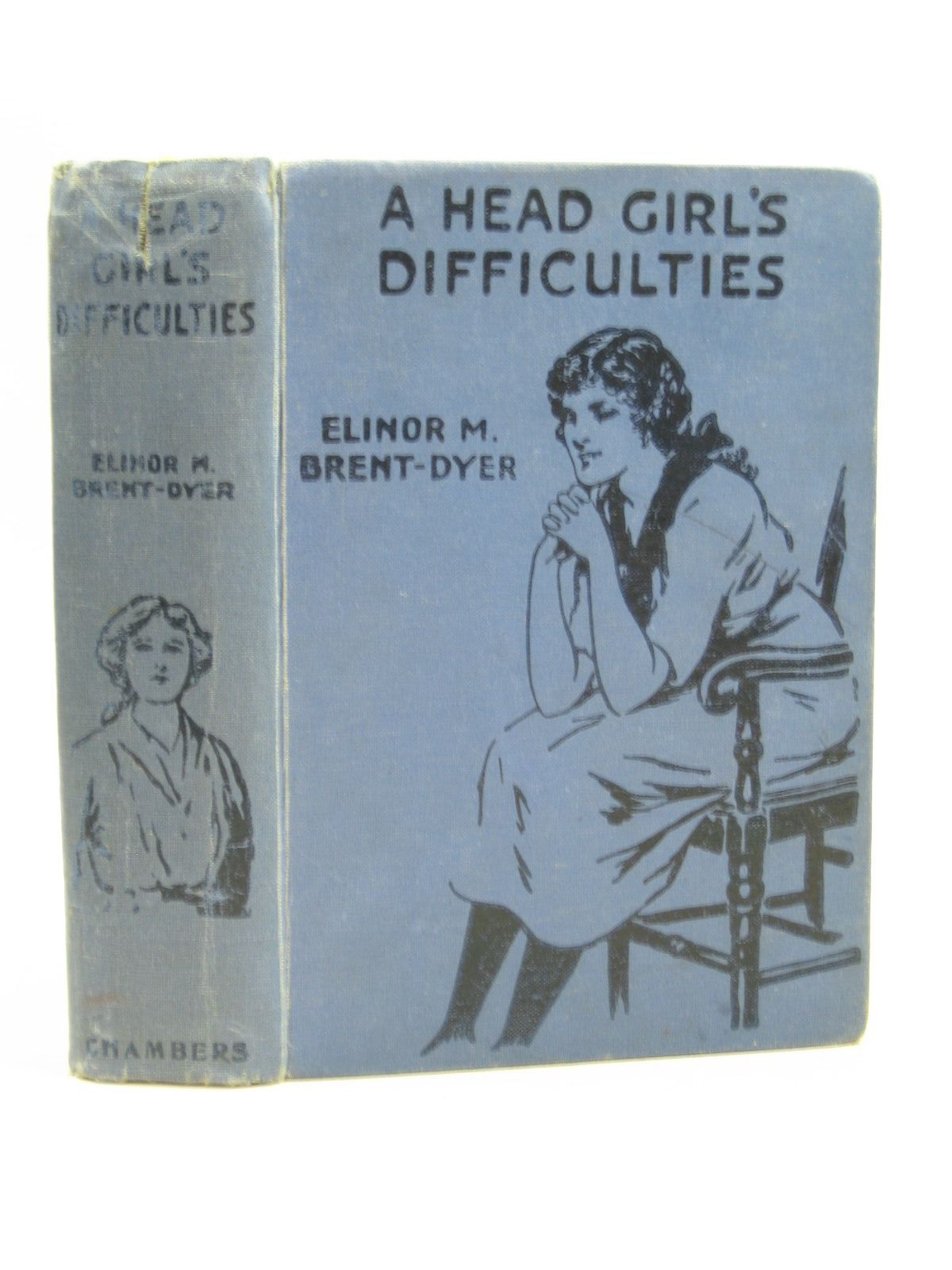Photo of A HEAD GIRL'S DIFFICULTIES written by Brent-Dyer, Elinor M. illustrated by Brisley, Nina K. published by W. & R. Chambers (STOCK CODE: 1404021)  for sale by Stella & Rose's Books