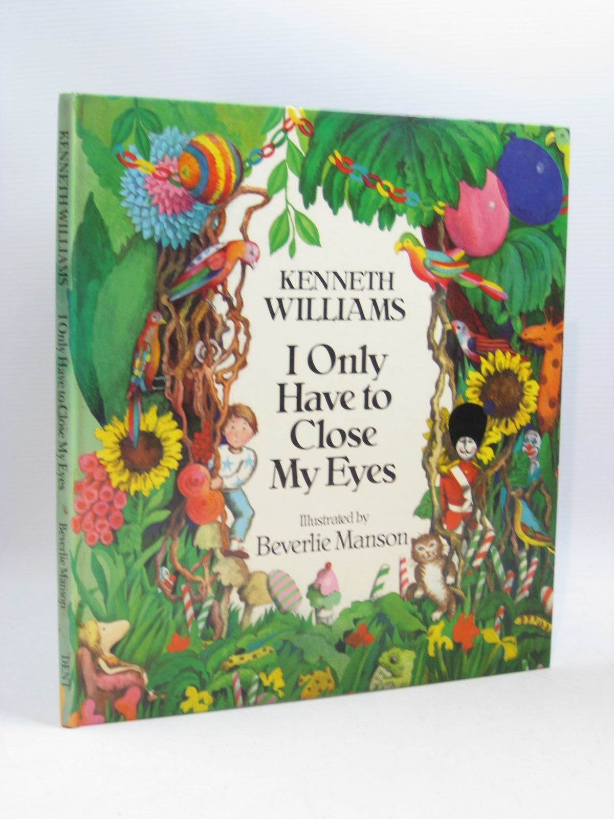 Photo of I ONLY HAVE TO CLOSE MY EYES written by Williams, Kenneth illustrated by Manson, Beverlie published by J.M. Dent & Sons Ltd. (STOCK CODE: 1404095)  for sale by Stella & Rose's Books