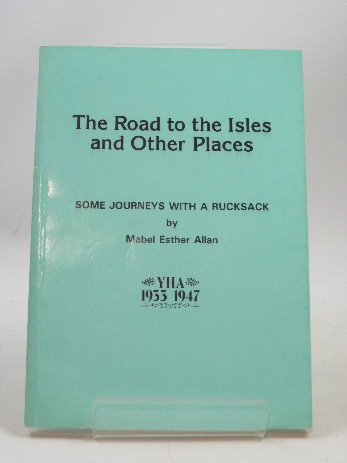 Photo of THE ROAD TO THE ISLES AND OTHER PLACES written by Allan, Mabel Esther published by The Bemrose Press Limited (STOCK CODE: 1404243)  for sale by Stella & Rose's Books