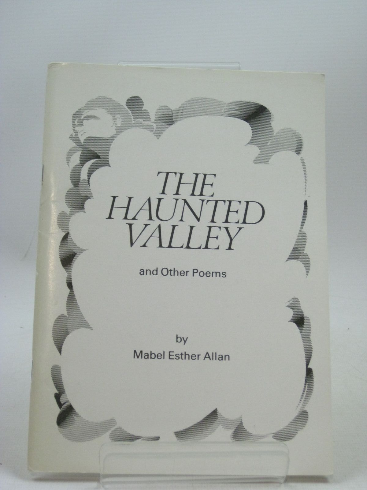 Photo of THE HAUNTED VALLEY AND OTHER POEMS written by Allan, Mabel Esther (STOCK CODE: 1404245)  for sale by Stella & Rose's Books