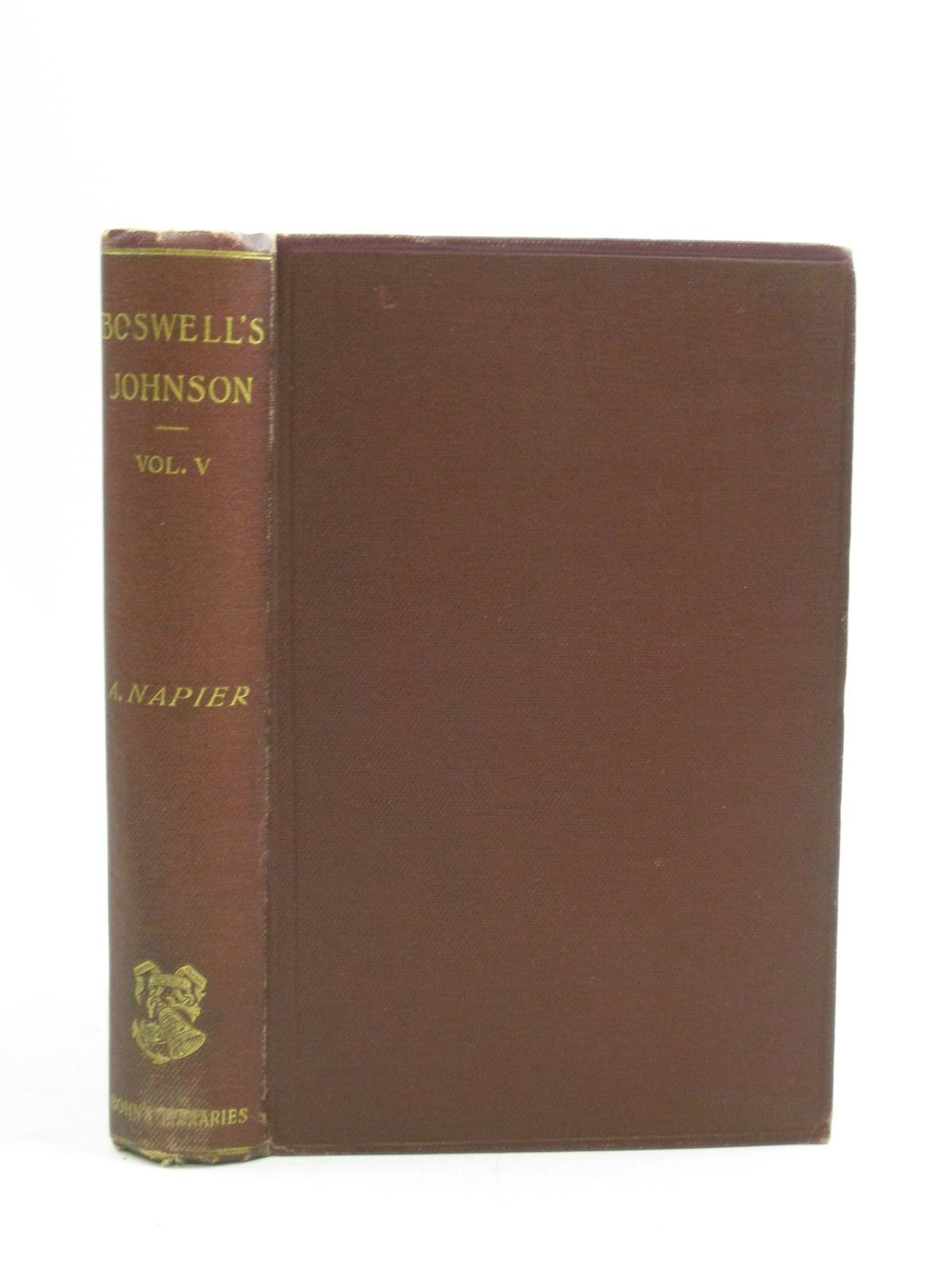 Photo of THE LIFE OF SAMUEL JOHNSON VOLUME V written by Boswell, James<br />Napier, published by George Bell & Sons (STOCK CODE: 1404562)  for sale by Stella & Rose's Books