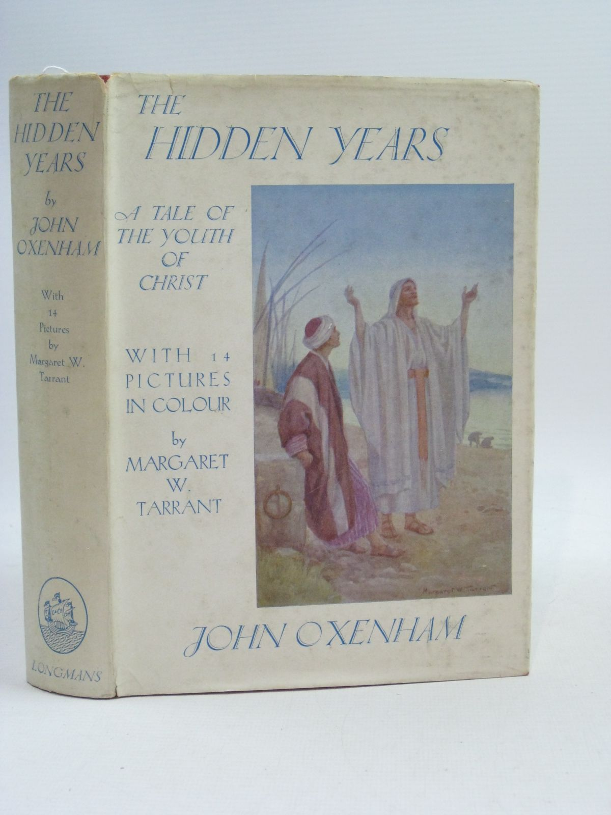 Photo of THE HIDDEN YEARS written by Oxenham, John illustrated by Tarrant, Margaret published by Longmans, Green & Co. (STOCK CODE: 1404686)  for sale by Stella & Rose's Books