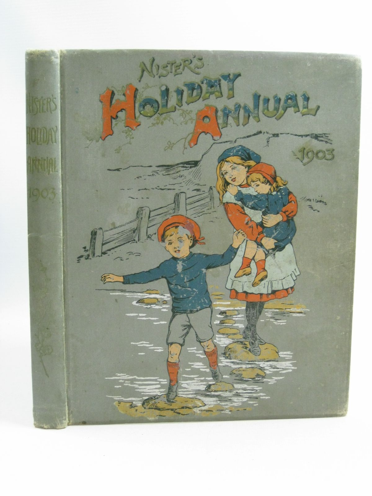 Photo of NISTER'S HOLIDAY ANNUAL 1903 written by Fuller, Alfred J.<br />Bingham, Clifton<br />Weedon, L.L.<br />et al, illustrated by Hardy, E. Stuart<br />Street, K published by Ernest Nister, E.P. Dutton & Co. (STOCK CODE: 1404714)  for sale by Stella & Rose's Books