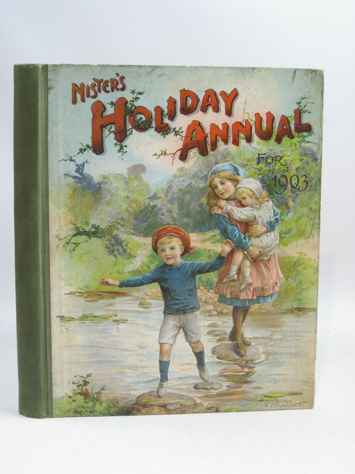 Photo of NISTER'S HOLIDAY ANNUAL FOR 1903 written by Fuller, Alfred J.<br />Nesbit, E.<br />Fenn, George Manville<br />Everett-Green, Evelyn illustrated by Hardy, E. Stuart<br />Street, K published by Ernest Nister (STOCK CODE: 1404912)  for sale by Stella & Rose's Books