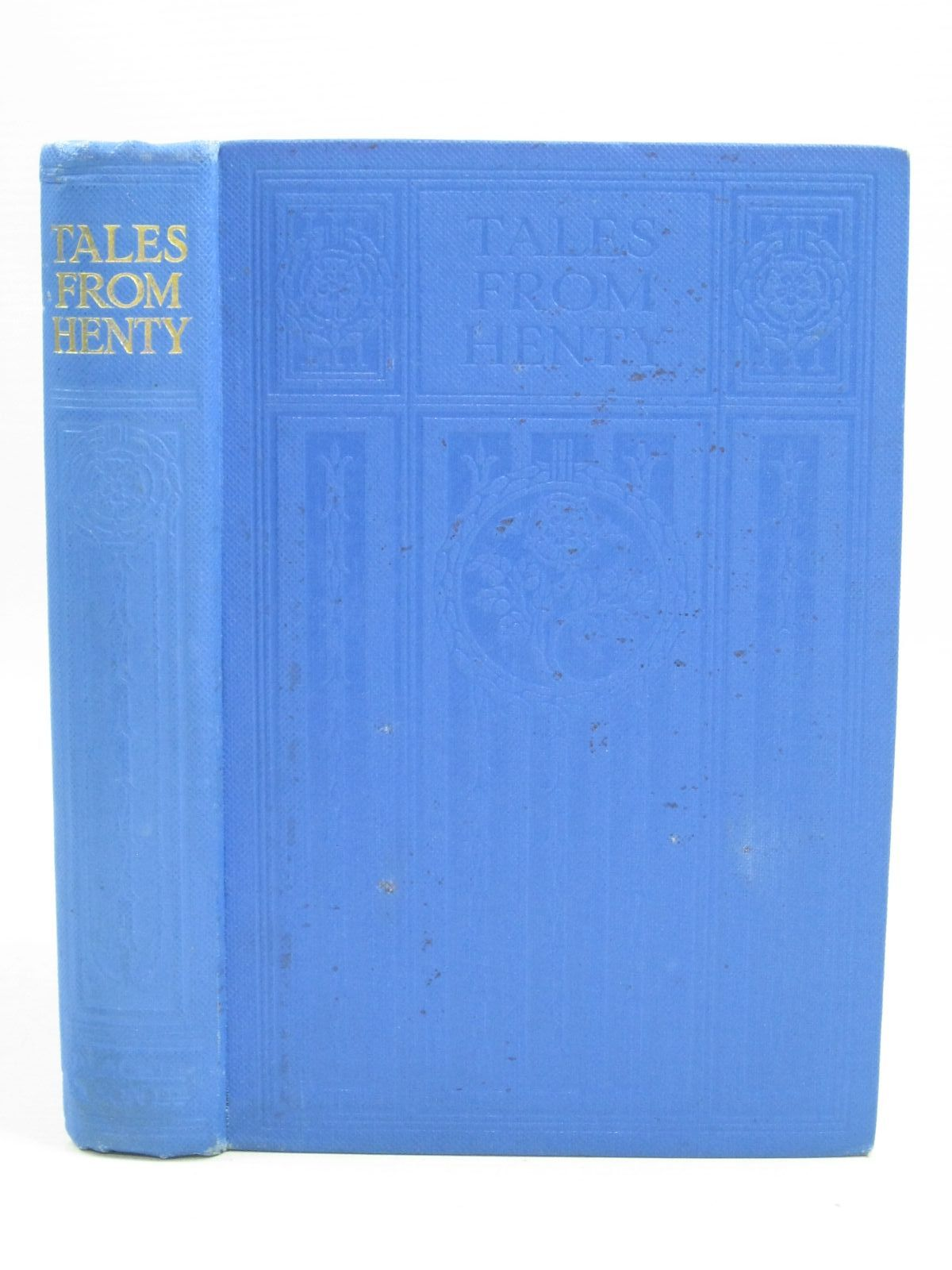Photo of TALES FROM HENTY written by Henty, G.A. published by Blackie & Son Ltd. (STOCK CODE: 1405005)  for sale by Stella & Rose's Books