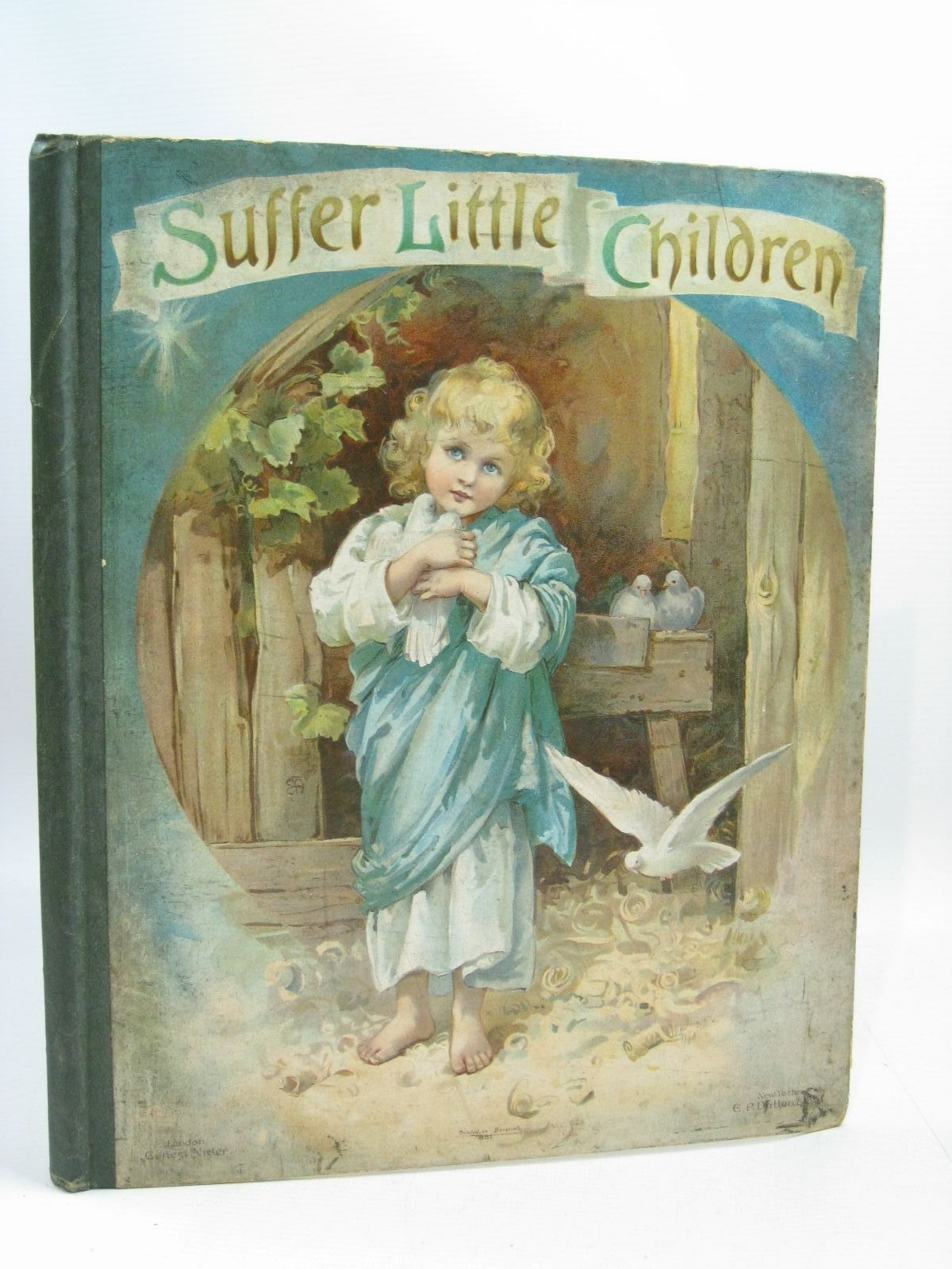 Photo of SUFFER LITTLE CHILDREN published by Ernest Nister, E.P. Dutton & Co. (STOCK CODE: 1405038)  for sale by Stella & Rose's Books