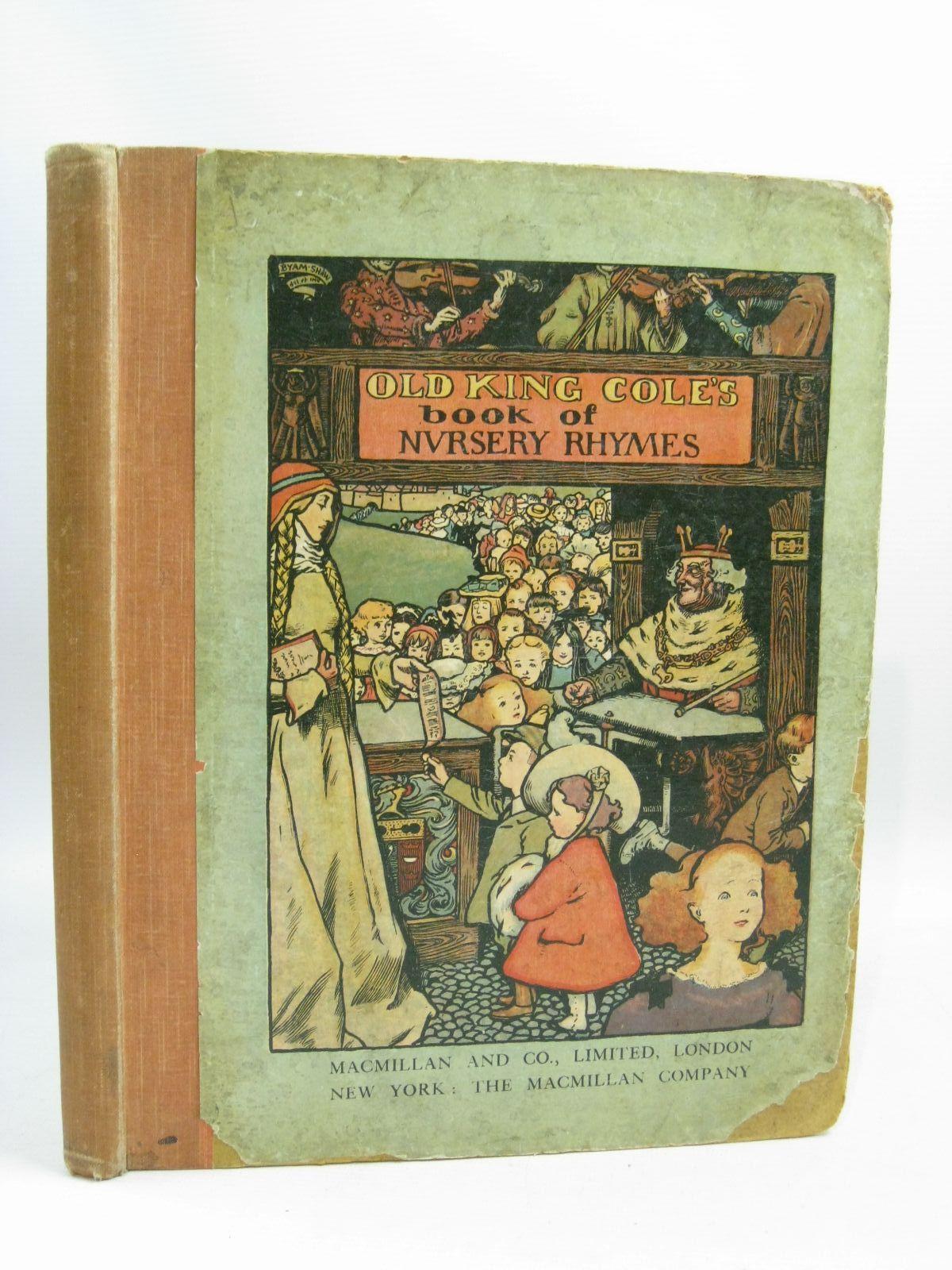 Old King Cole S Book Of Nursery Rhymes