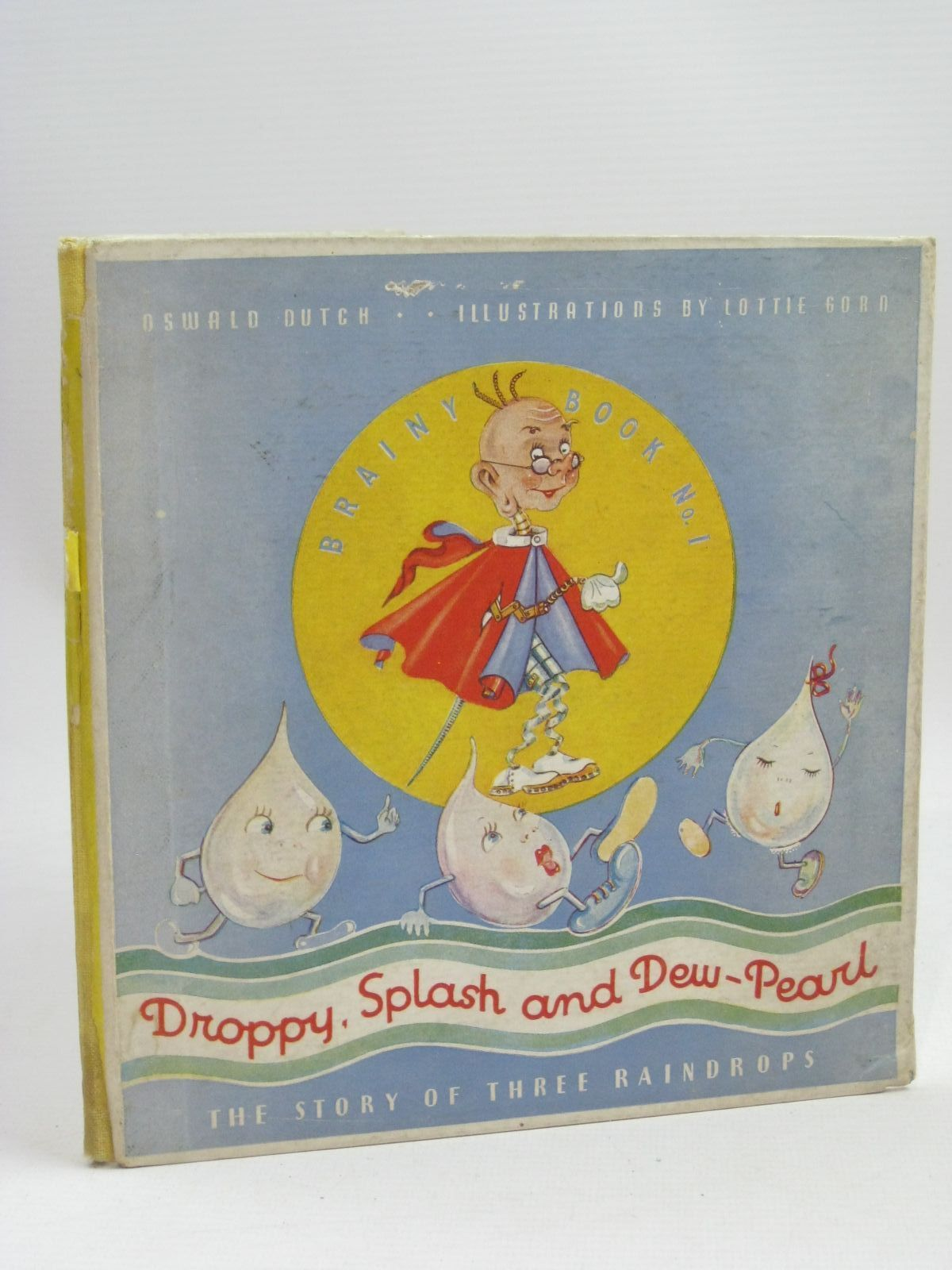 Photo of DROPPY, SPLASH AND DEW-PEARL written by Dutch, Oswald illustrated by Gorn, Lottie published by W. Walker & Sons (Associated) Ltd. (STOCK CODE: 1405813)  for sale by Stella & Rose's Books