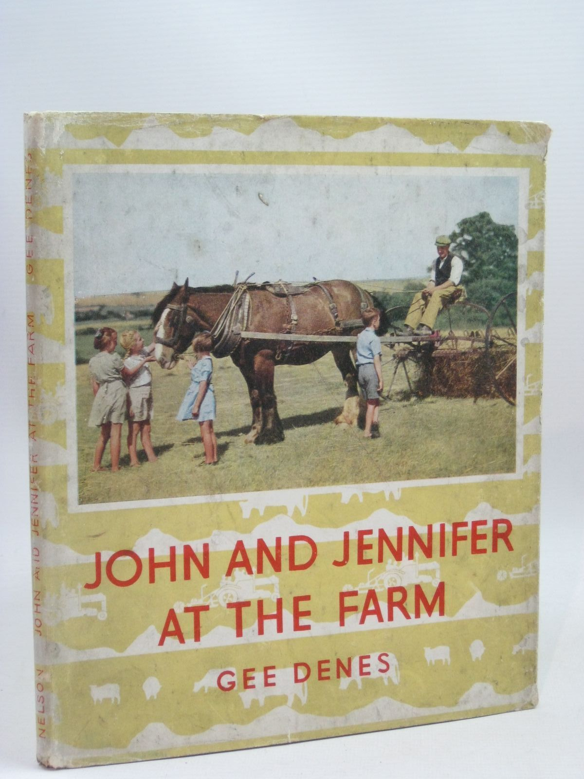 Photo of JOHN AND JENNIFER AT THE FARM written by Denes, Gee<br />Desmond, D.J.<br />Saville, Malcolm published by Thomas Nelson and Sons Ltd. (STOCK CODE: 1405815)  for sale by Stella & Rose's Books