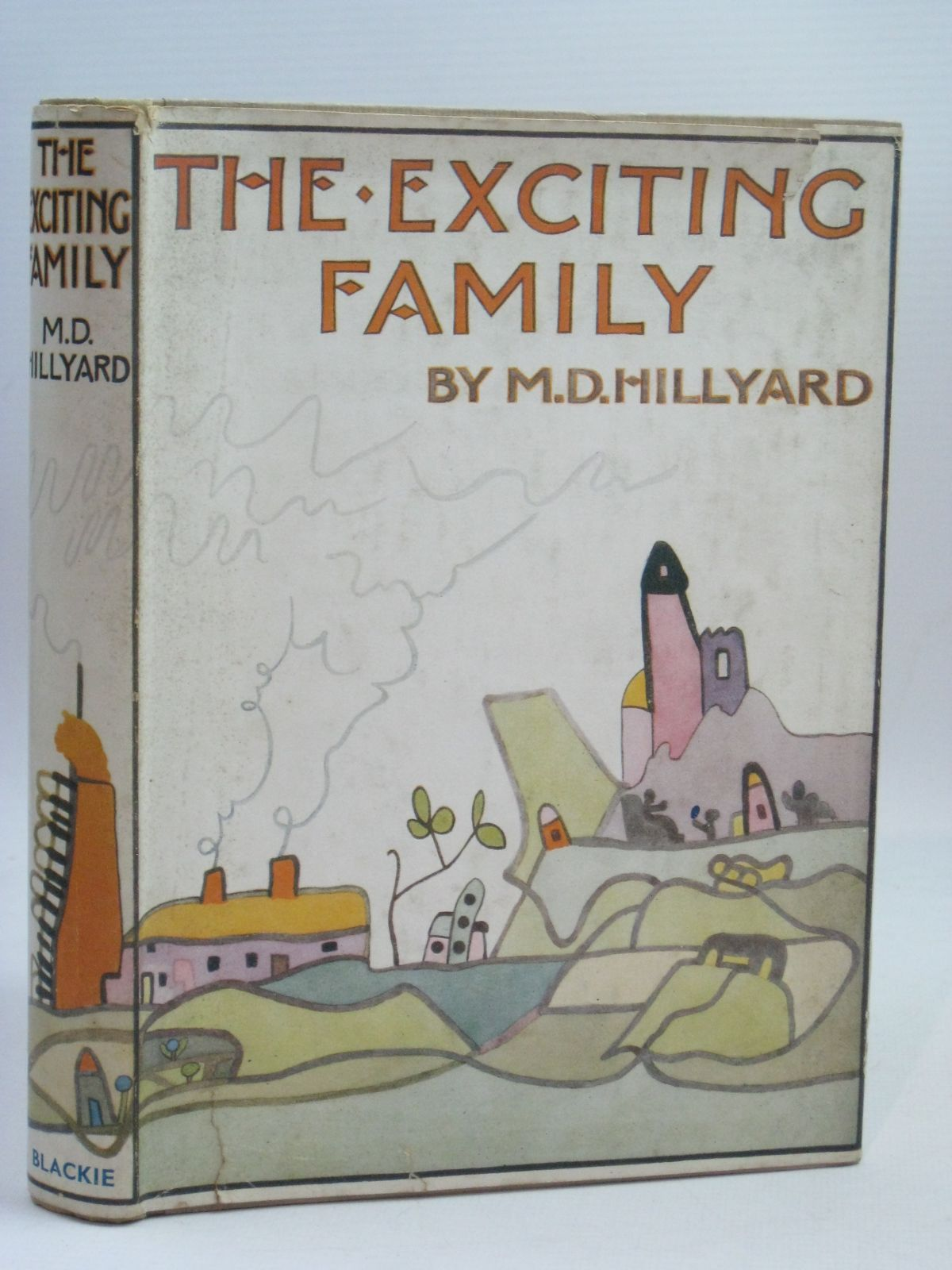 Photo of THE EXCITING FAMILY written by Hillyard, M.D. illustrated by Kovalevsky, Agnes<br />Kovalevsky, Dorathea published by Blackie & Son Ltd. (STOCK CODE: 1405888)  for sale by Stella & Rose's Books
