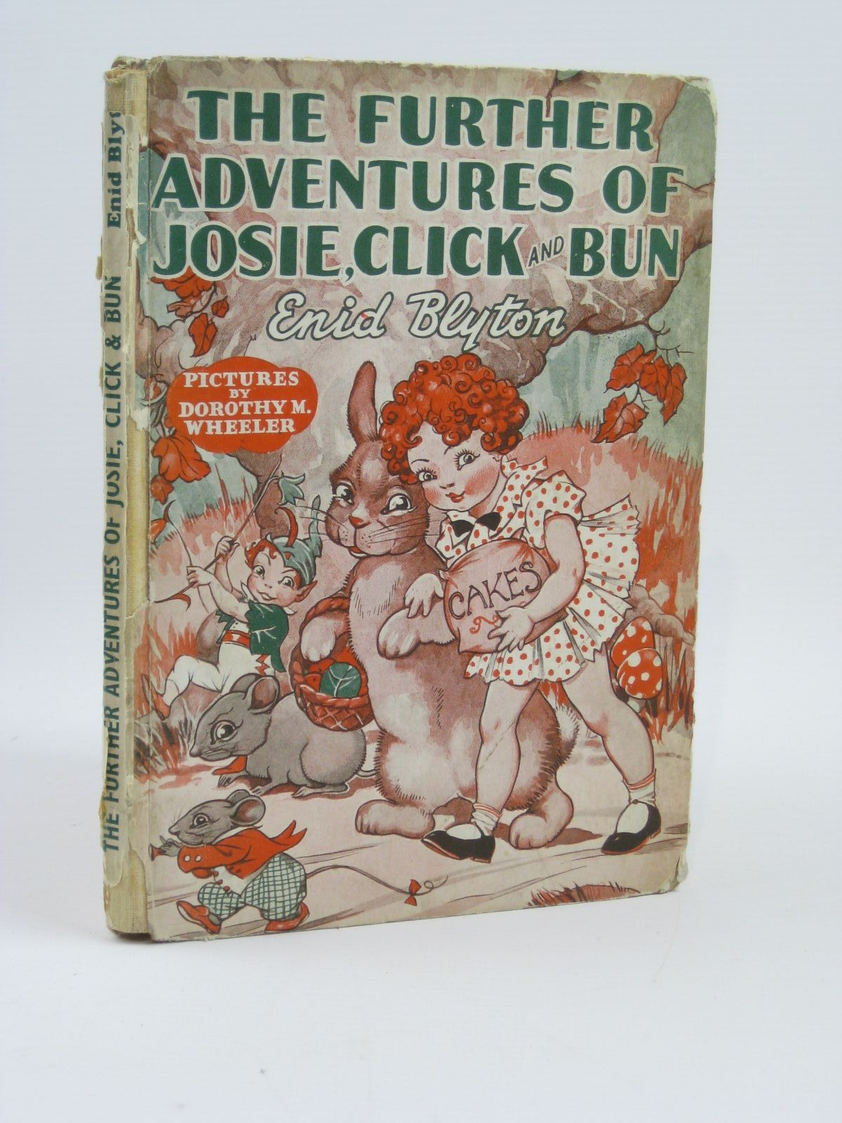 Photo of THE FURTHER ADVENTURES OF JOSIE, CLICK AND BUN written by Blyton, Enid illustrated by Wheeler, Dorothy M. published by George Newnes Limited (STOCK CODE: 1406149)  for sale by Stella & Rose's Books
