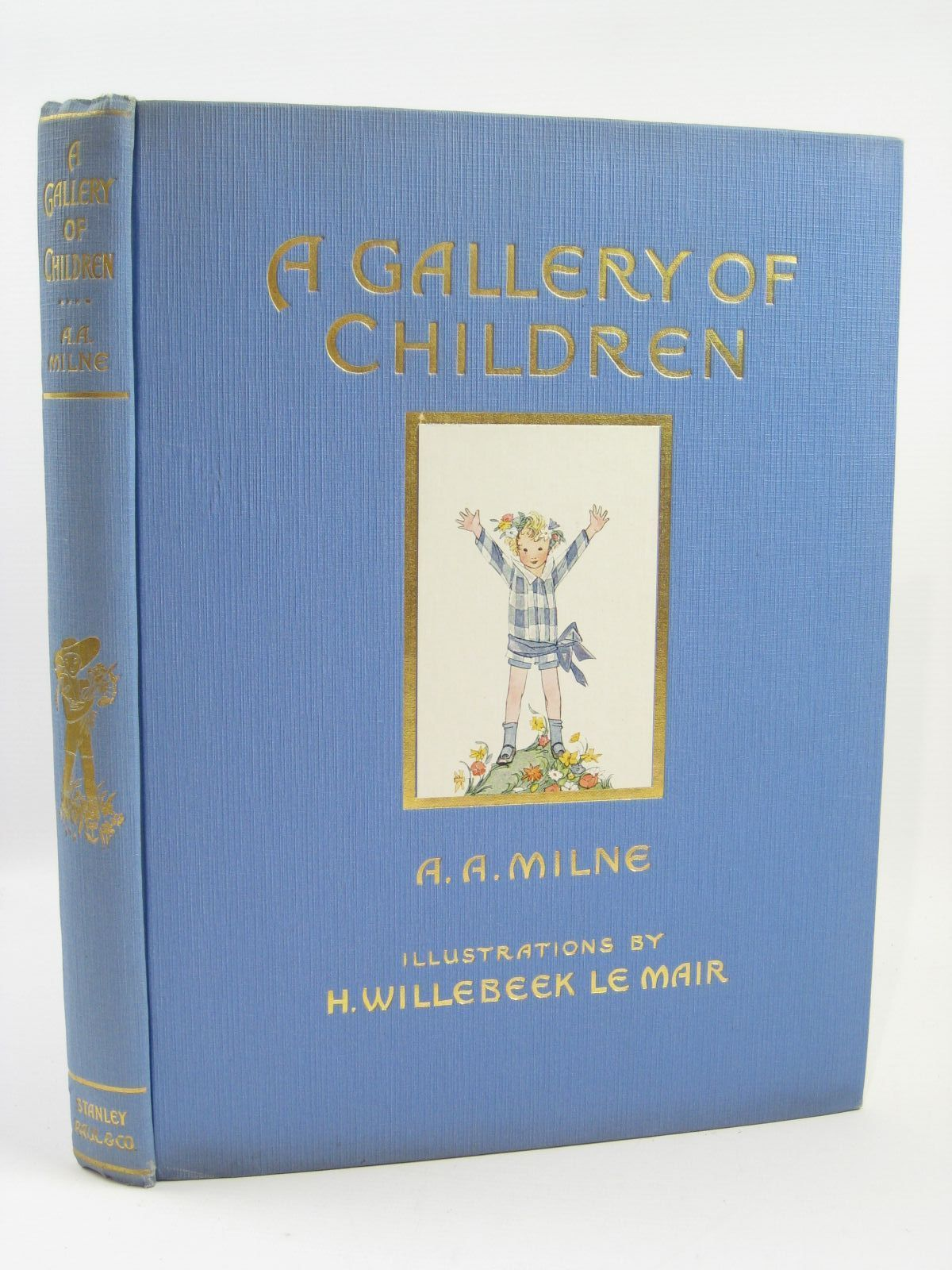 Photo of A GALLERY OF CHILDREN written by Milne, A.A. illustrated by Willebeek Le Mair, Henriette published by Stanley Paul & Co. Ltd. (STOCK CODE: 1406361)  for sale by Stella & Rose's Books