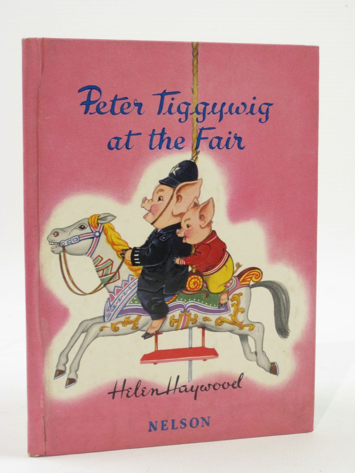 Photo of PETER TIGGYWIG AT THE FAIR written by Haywood, Helen illustrated by Haywood, Helen published by Thomas Nelson and Sons Ltd. (STOCK CODE: 1407085)  for sale by Stella & Rose's Books