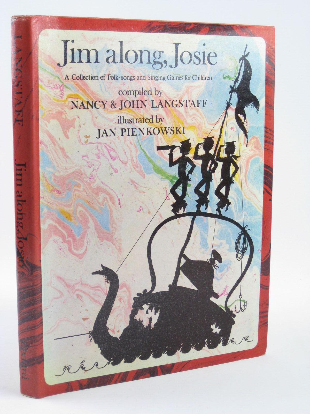 Photo of JIM ALONG, JOSIE written by Langstaff, John<br />Langstaff, Nancy illustrated by Pienkowski, Jan published by Oxford University Press (STOCK CODE: 1501670)  for sale by Stella & Rose's Books