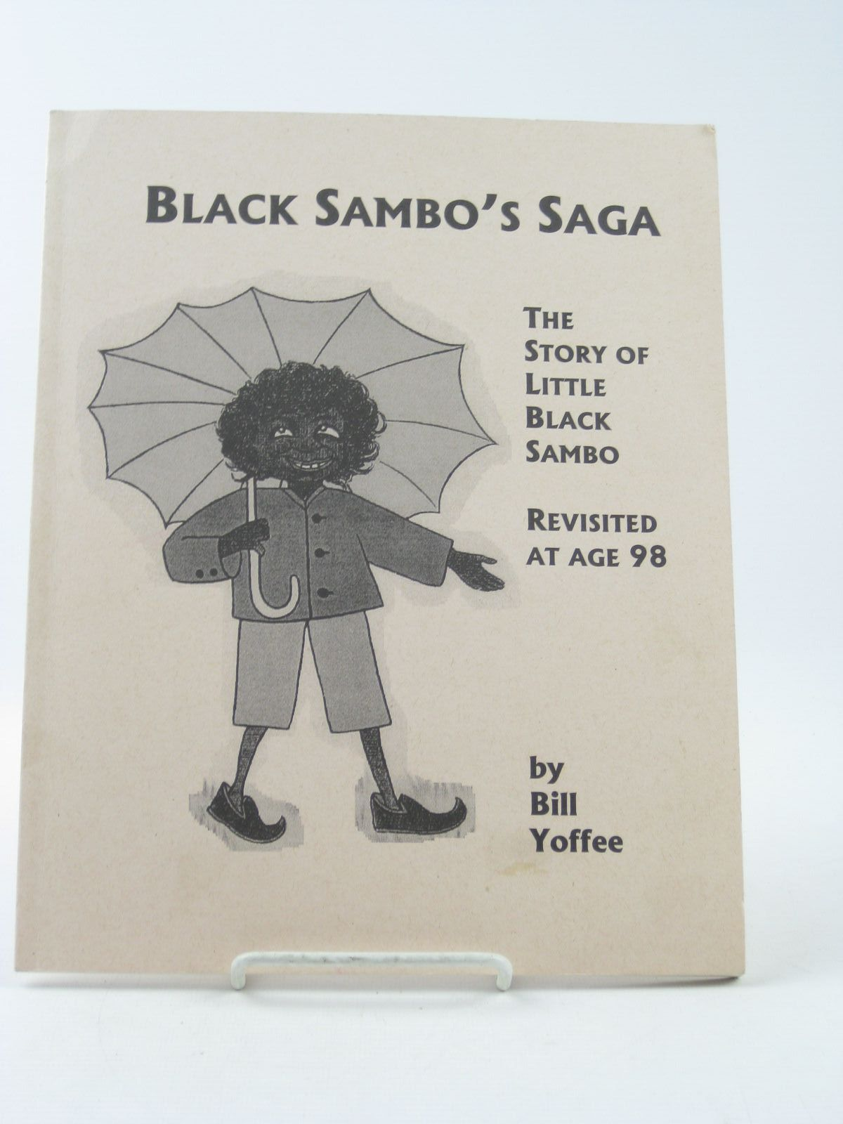 Photo of BLACK SAMBO'S SAGA written by Bannerman, Helen<br />Yoffee, Bill published by Bill Yoffee (STOCK CODE: 1502110)  for sale by Stella & Rose's Books