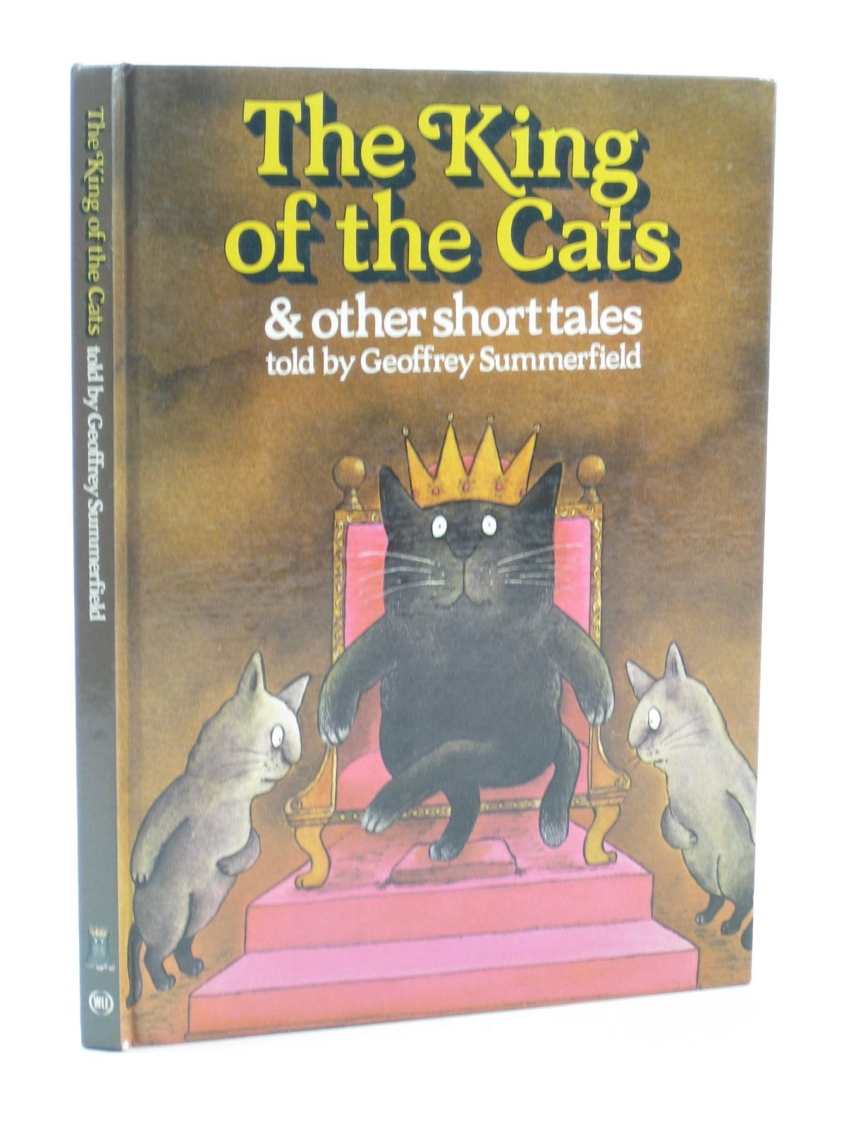 Photo of THE KING OF THE CATS written by Summerfield, Geoffrey illustrated by Voce, Louise<br />White, Martin<br />Smithson, Colin<br />et al., published by Ward Lock Educational (STOCK CODE: 1502159)  for sale by Stella & Rose's Books