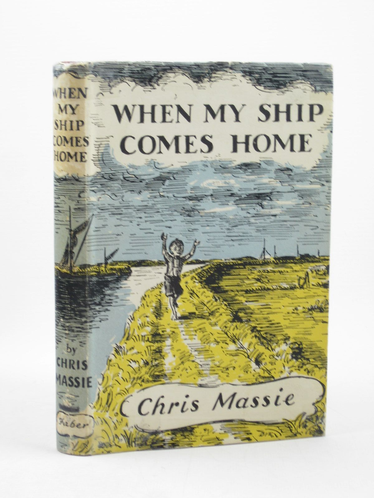 Photo of WHEN MY SHIP COMES HOME written by Massie, Chris illustrated by Ardizzone, Edward published by Faber & Faber (STOCK CODE: 1502248)  for sale by Stella & Rose's Books