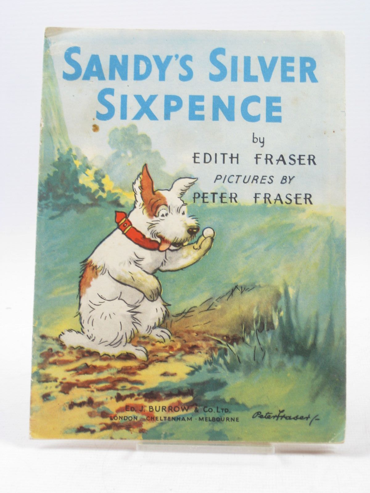 Photo of SANDY'S SILVER SIXPENCE written by Fraser, Edith illustrated by Fraser, Peter published by Ed. J. Burrow & Co. Ltd. (STOCK CODE: 1503491)  for sale by Stella & Rose's Books
