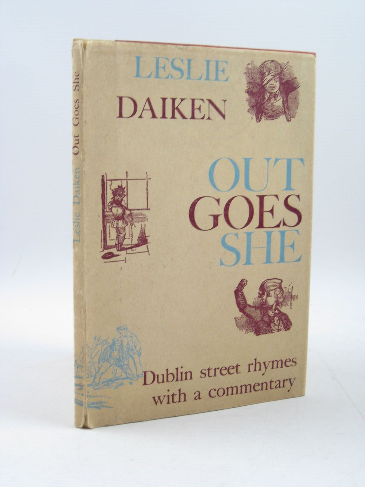 Photo of OUT GOES SHE written by Daiken, Leslie published by Dolmen Press (STOCK CODE: 1503704)  for sale by Stella & Rose's Books