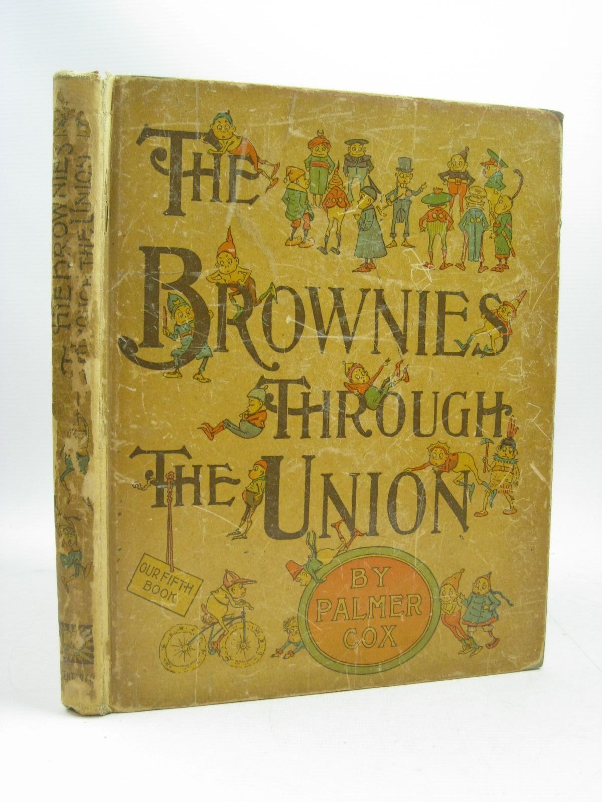 Photo of THE BROWNIES THROUGH THE UNION written by Cox, Palmer illustrated by Cox, Palmer published by The Century Co. (STOCK CODE: 1504621)  for sale by Stella & Rose's Books